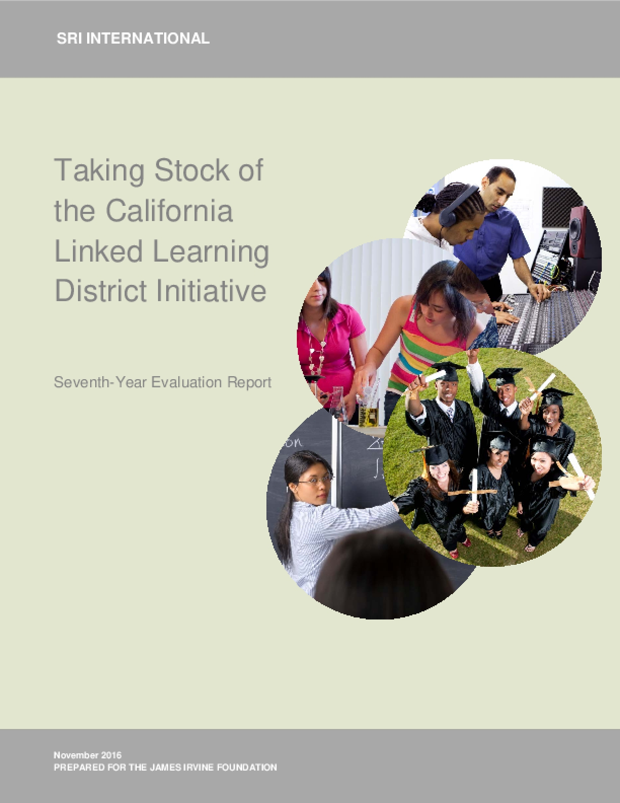 Taking Stock of the California Linked Learning District Initiative: Seventh-Year Evaluation Report