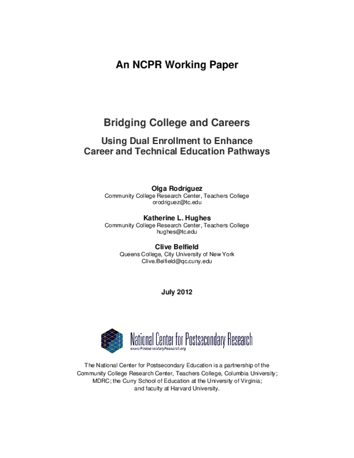 Bridging College and Careers: Using Dual Enrollment to Enhance Career and Technical Education Pathways