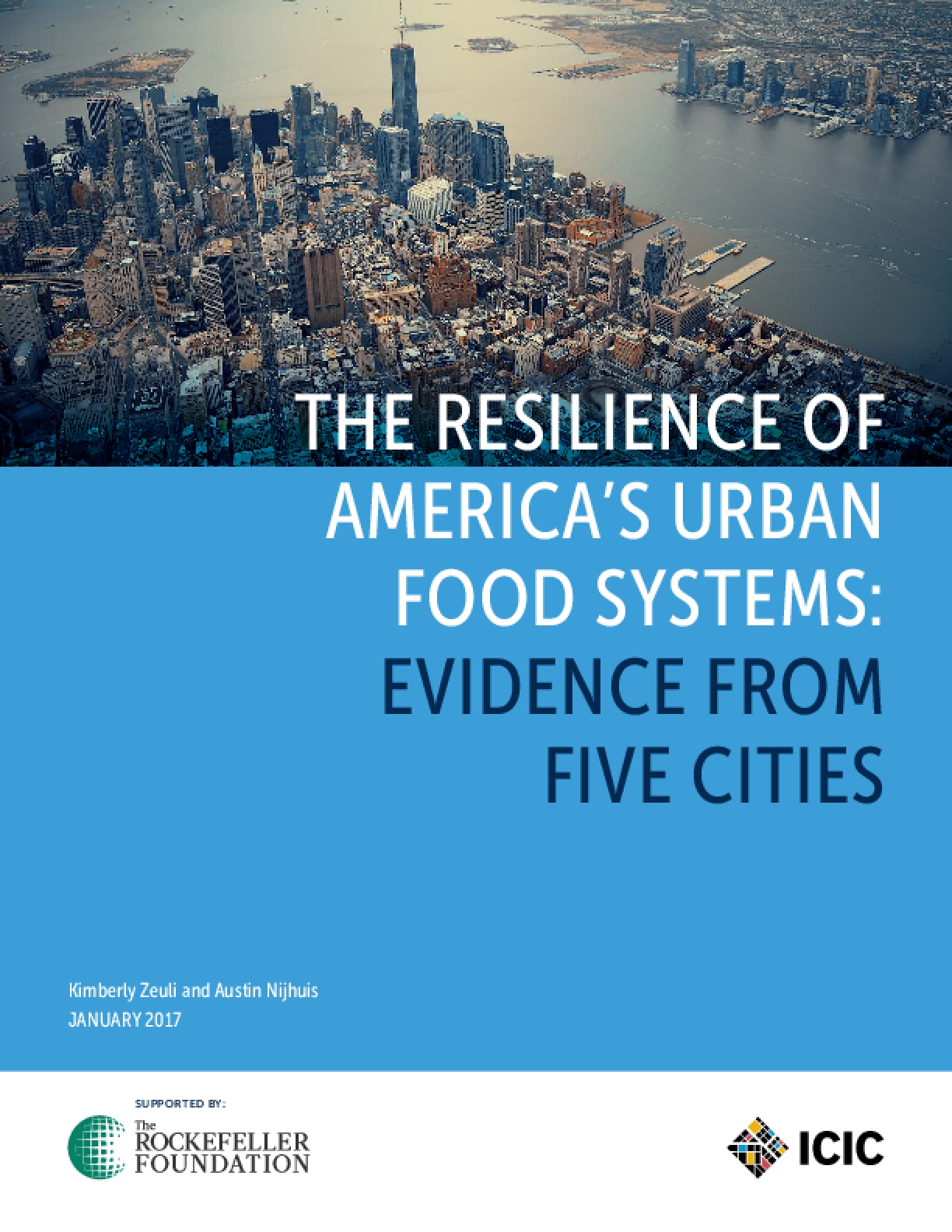 The Resilience of America's Urban Food Systems: Evidence from Five Cities