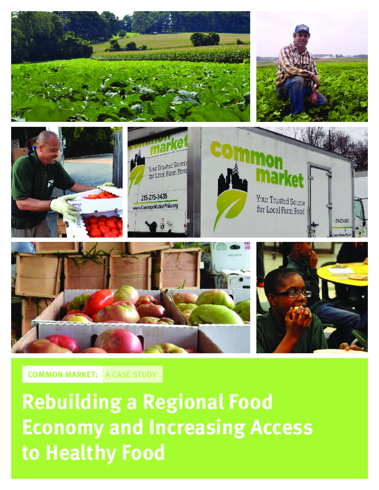 Rebuilding a Regional Food Economy and Increasing Access to Healthy Food