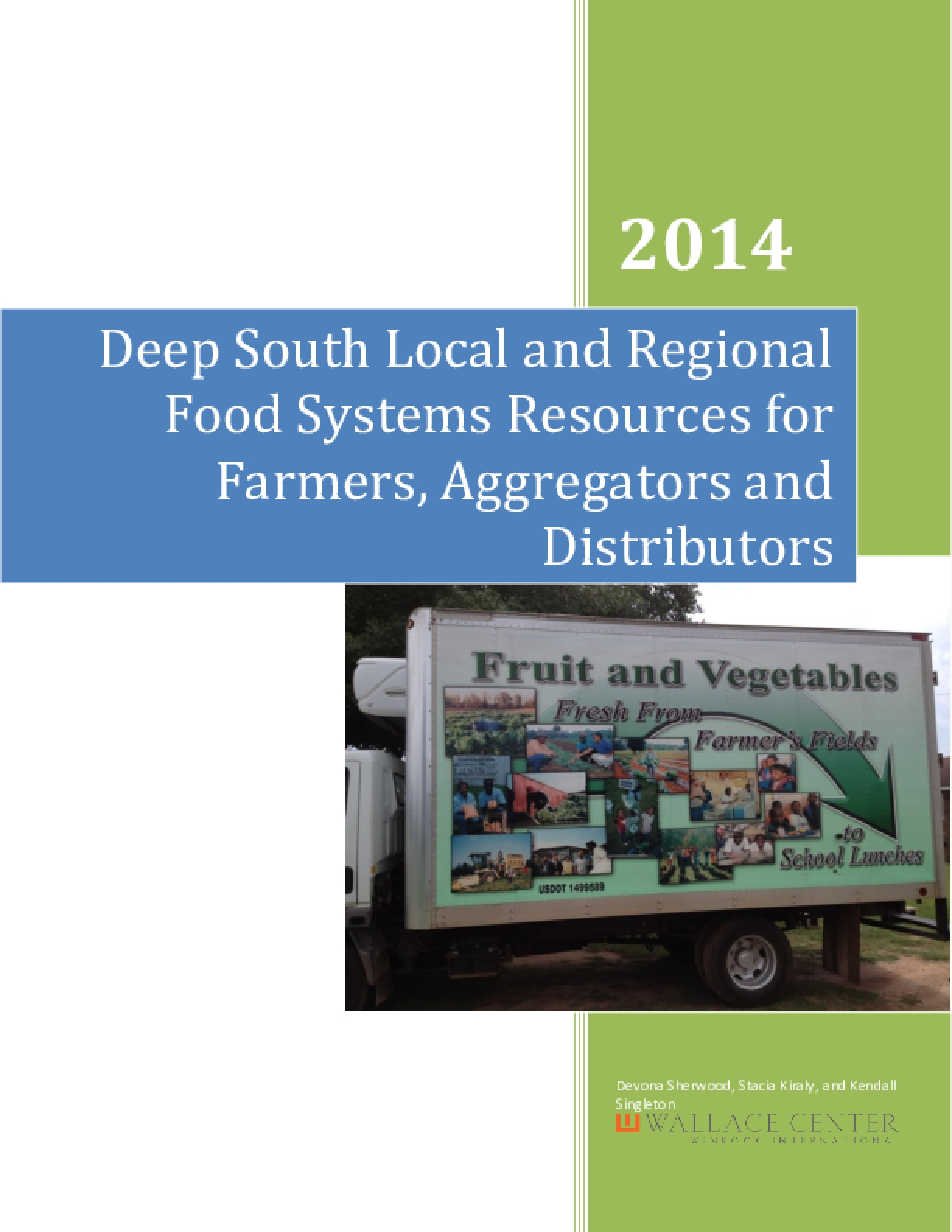 Deep South Local and Regional Food Systems Resources for Farmers, Aggregators and Distributors