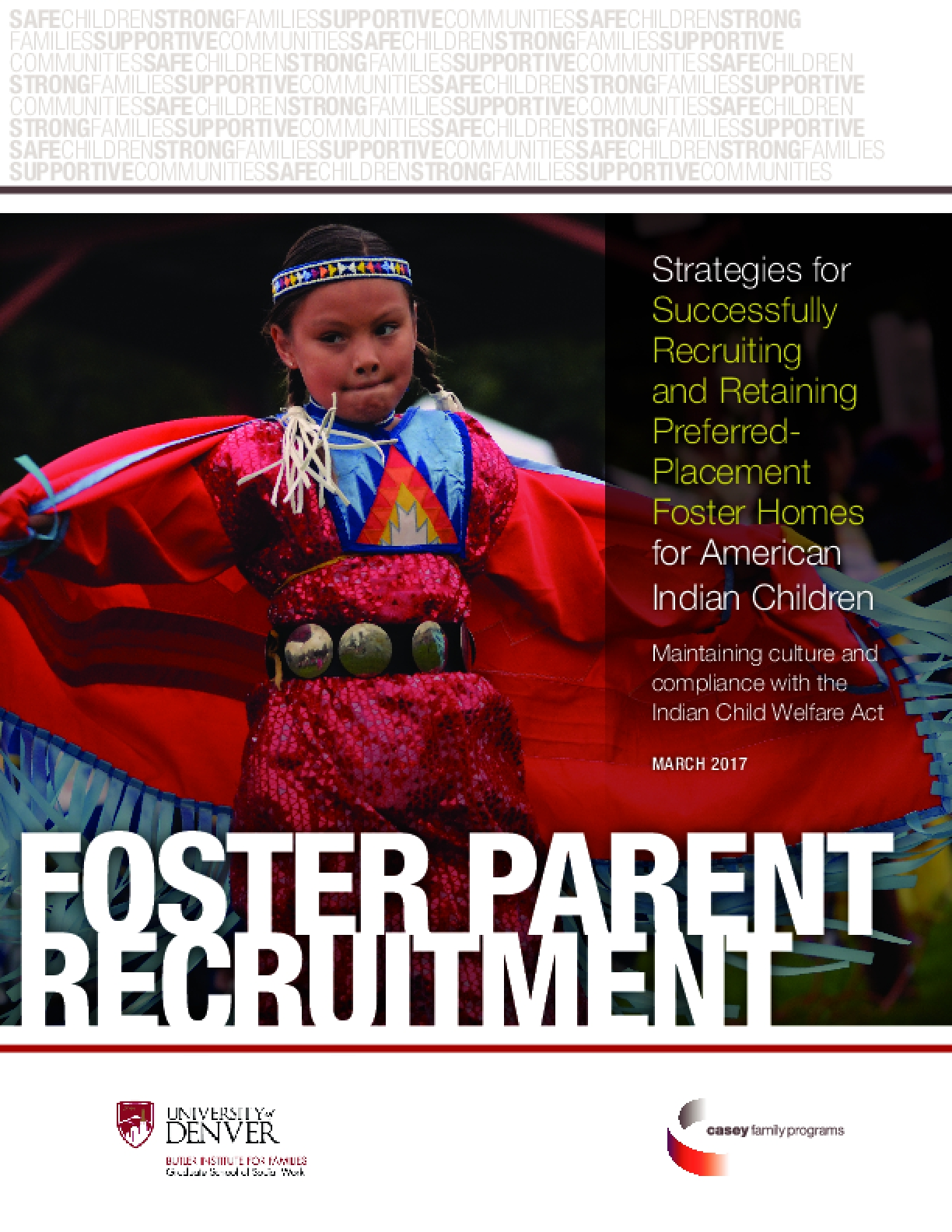 Strategies for Successfully Recruiting and Retaining Preferred-Placement Foster Homes for American Indian Children