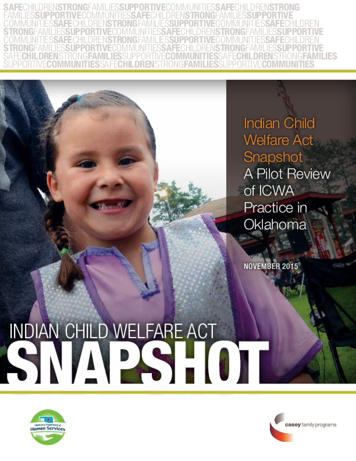 Indian Child Welfare Act Snapshot: A Pilot Review of ICWA Practice in Oklahoma
