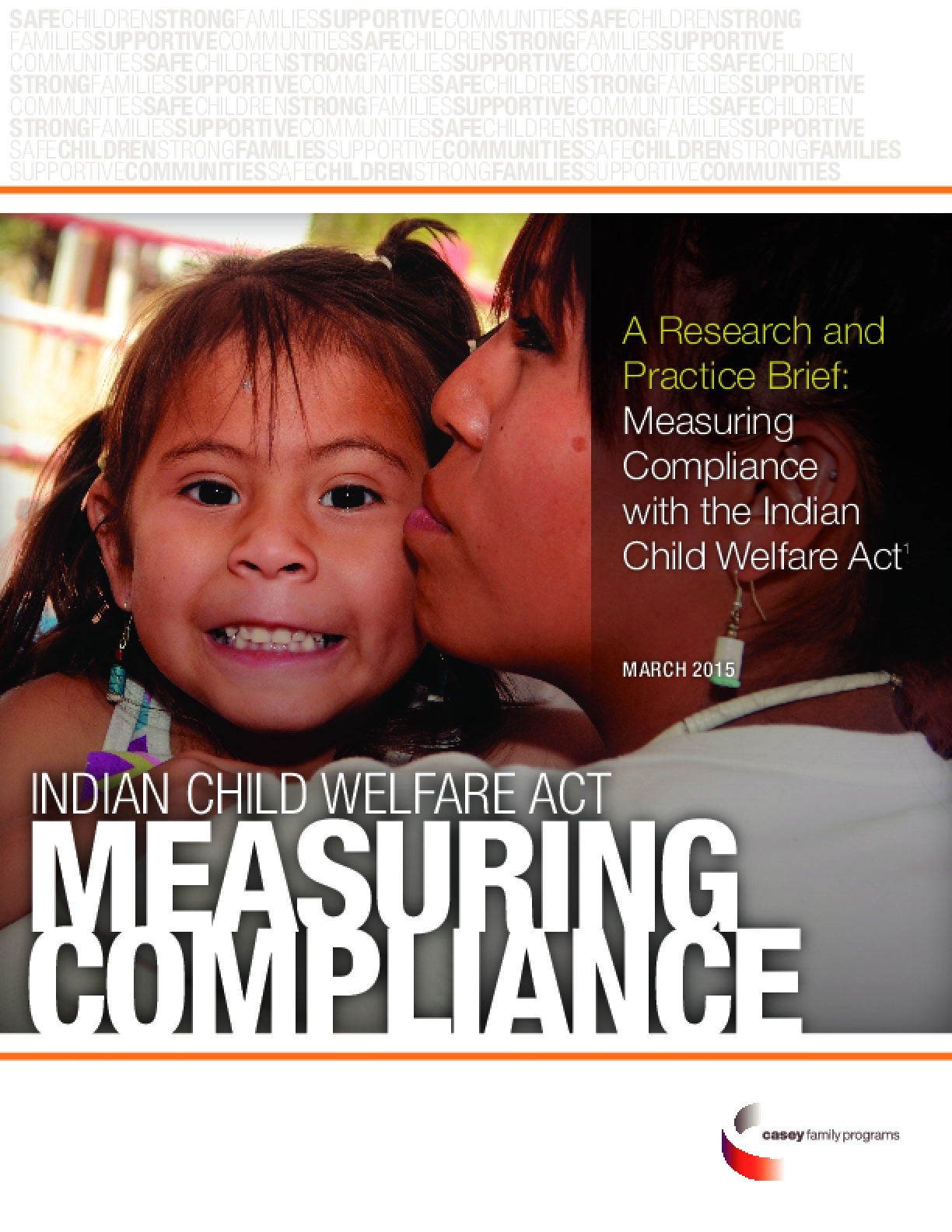 A Research and Practice Brief: Measuring Compliance with the Indian Child Welfare Act