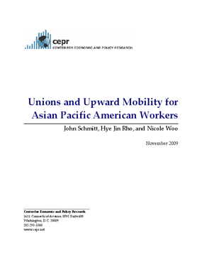 Unions and Upward Mobility for Asian Pacific American Workers