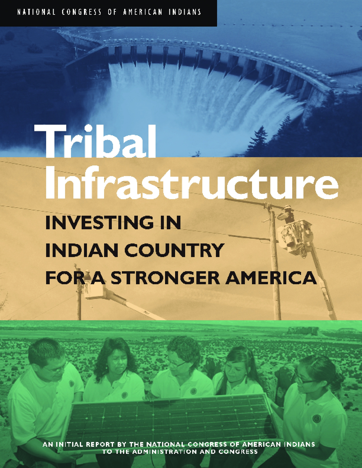 Tribal Infrastructure: Investing in Indian Country for a Stronger America