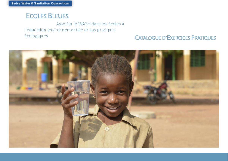 Ecoles Bleues; Associer le WASH dans les Ecoles à l'éducation Environnementale et aux Pratiques Ecologiques
