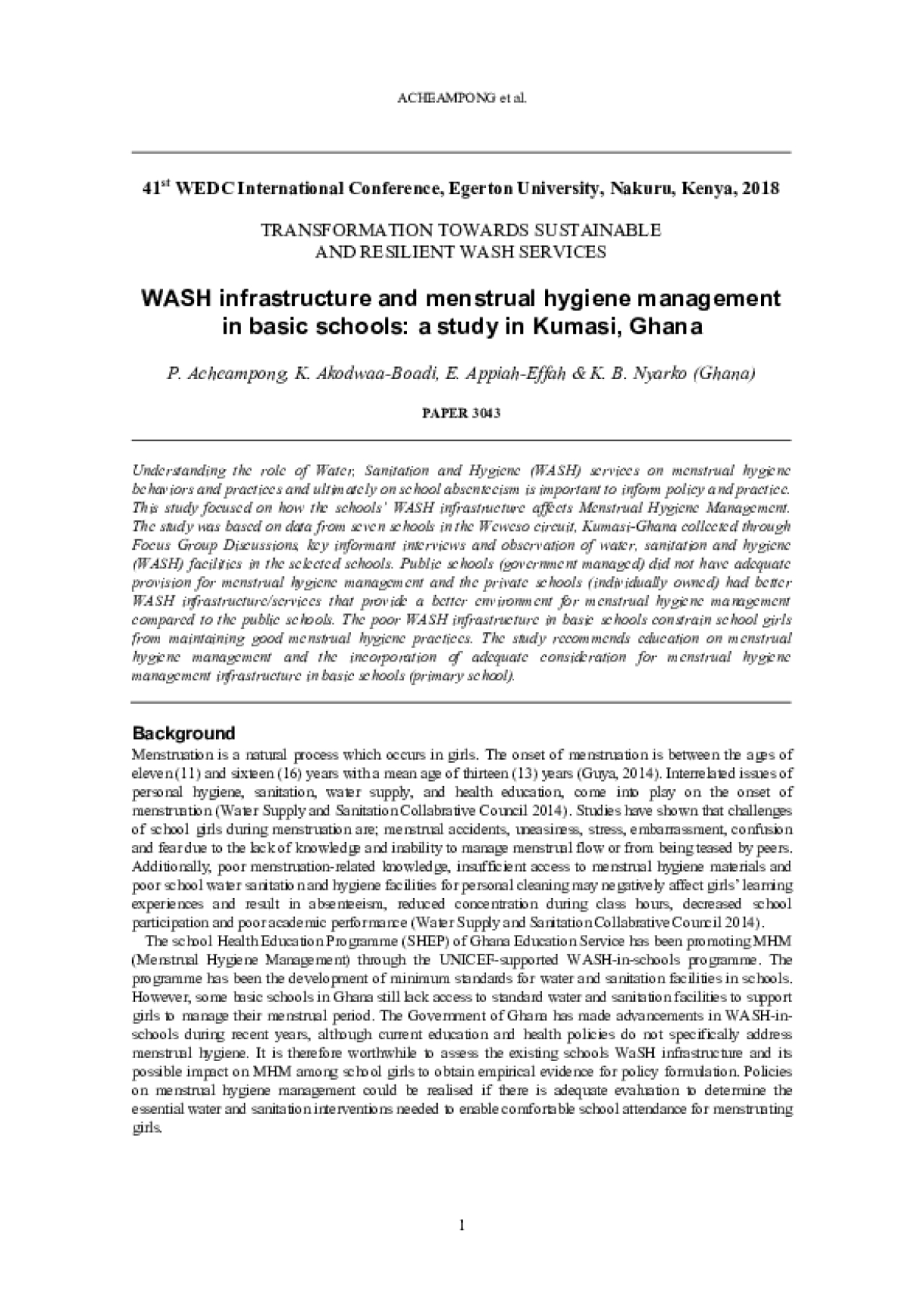 WASH Infrastructure and Menstrual Hygiene Management in Basic Schools - A Study in Kumasi, Ghana.