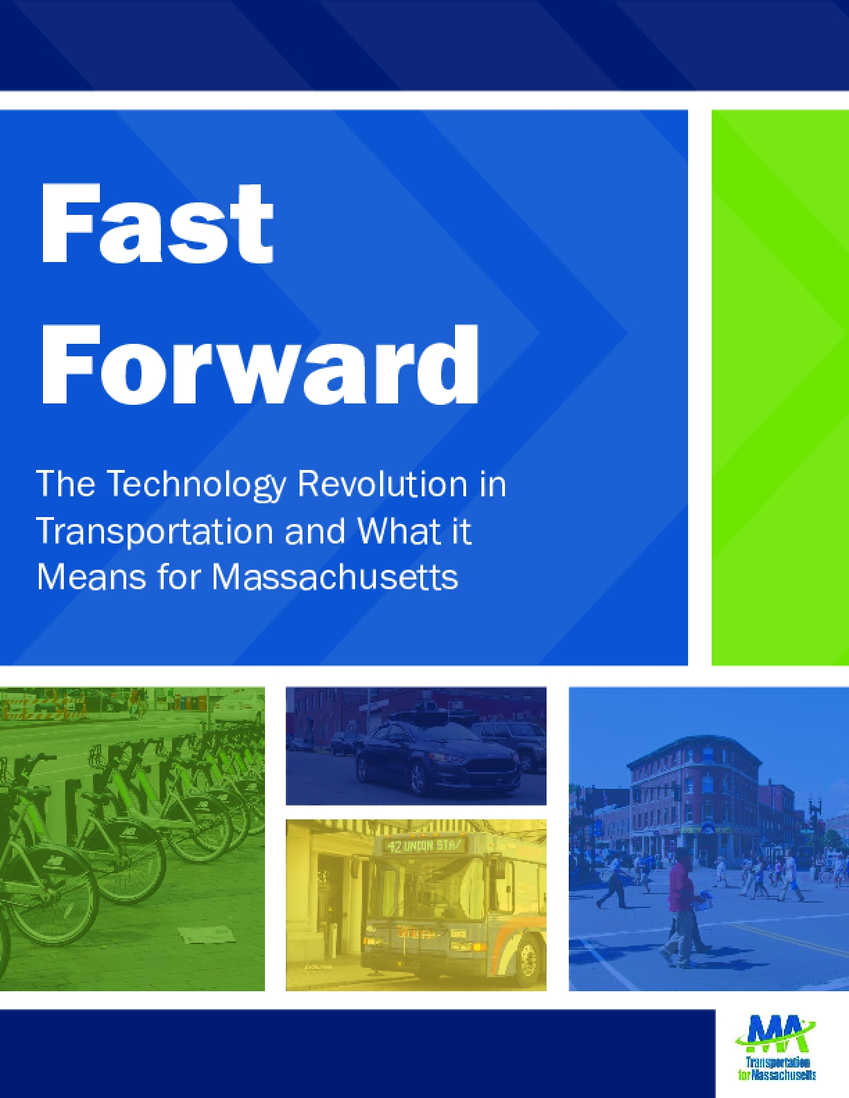 Fast Forward: The Technology Revolution in Transportation and What it Means for Massachusetts