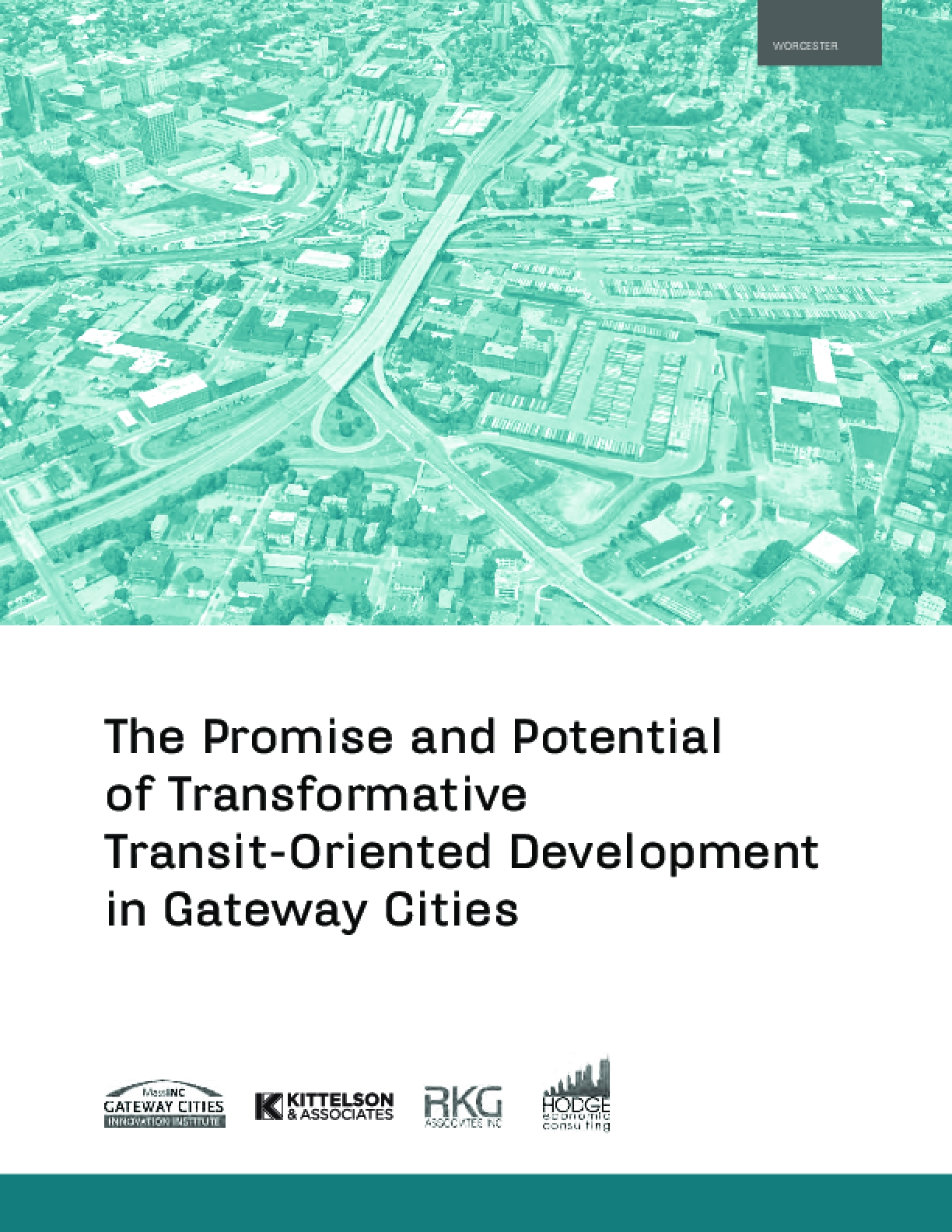 The Promise and Potential of Transformative Transit-Oriented Development in Gateway Cities