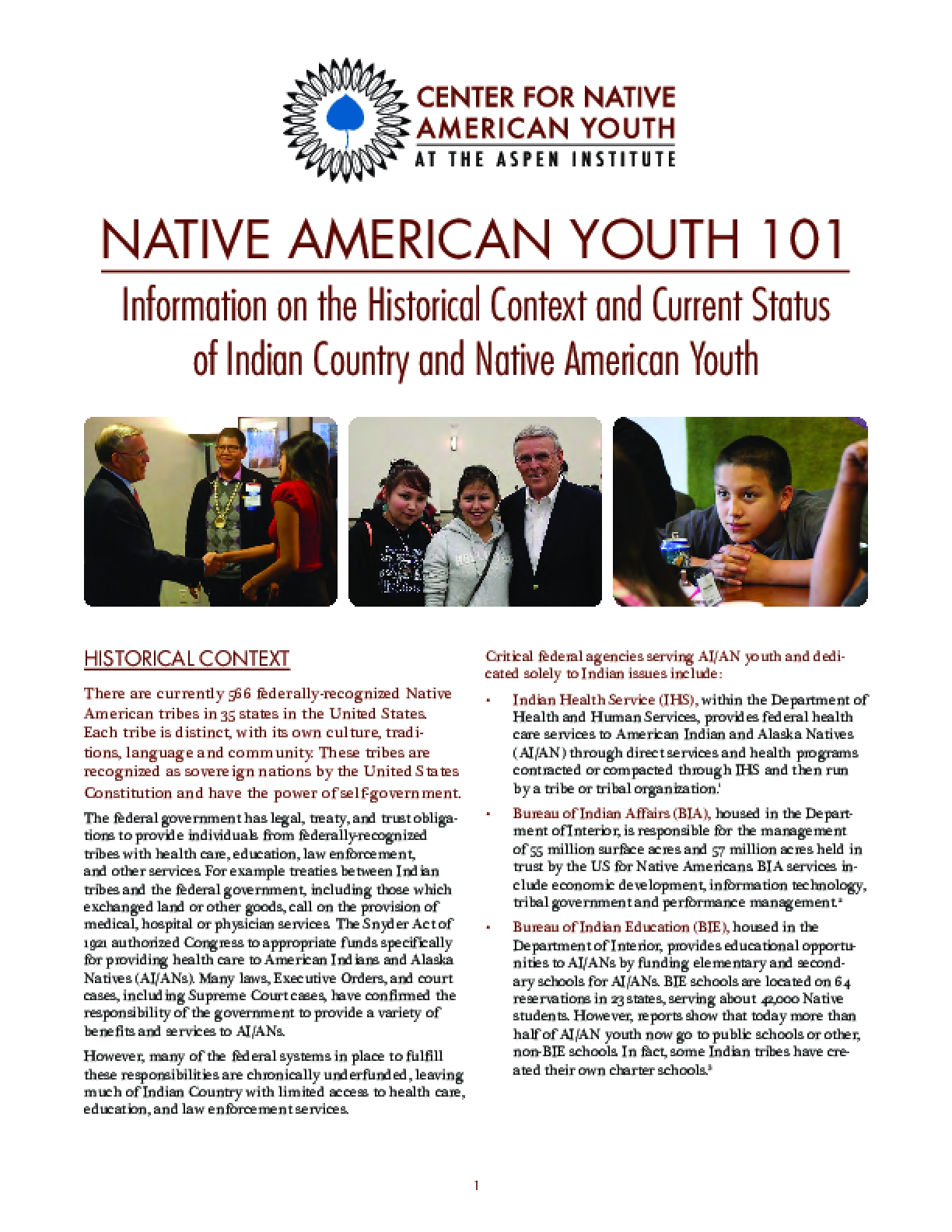 NATIVE AMERICAN YOUTH 101 - Information on the Historical Context and Current Status of Indian Country and Native American Youth