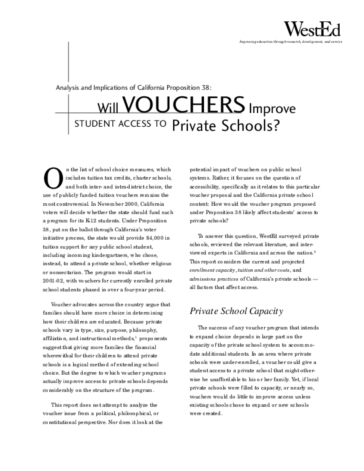 Analysis and Implications of Proposition 38: Will Vouchers Improve Student Access to Private Schools?