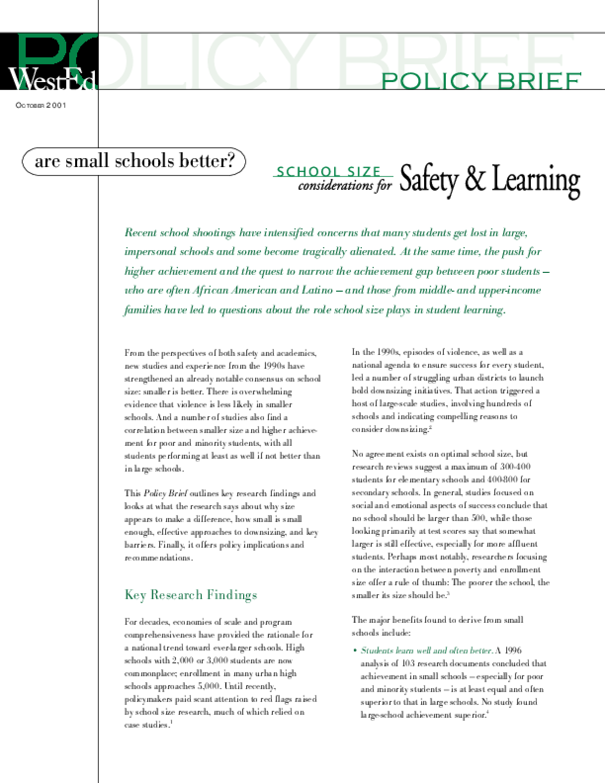 Are Small Schools Better? School Size Considerations for Safety and Learning