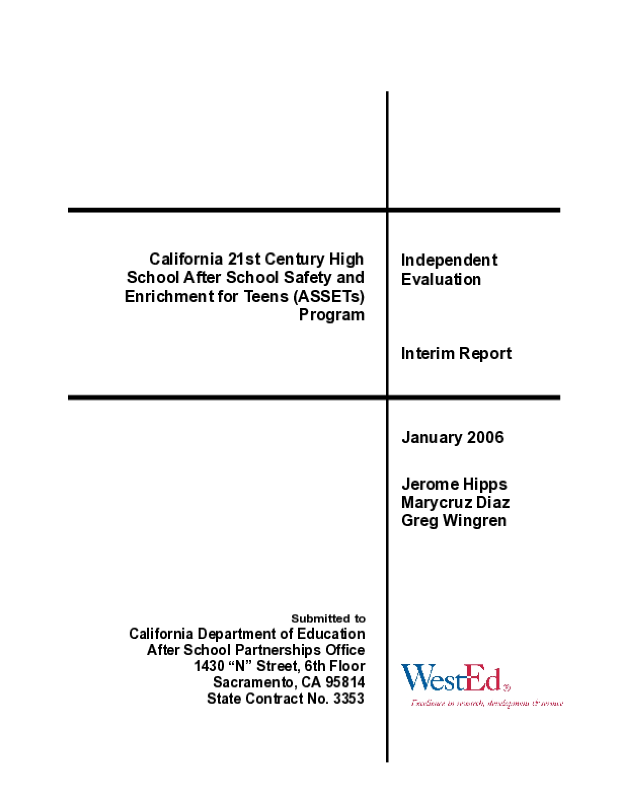 ASSETs Interim Evaluation  Report: California 21st Century High School After School Safety and Enrichment for Teens (ASSETs) Program  --  Interim Evaluation