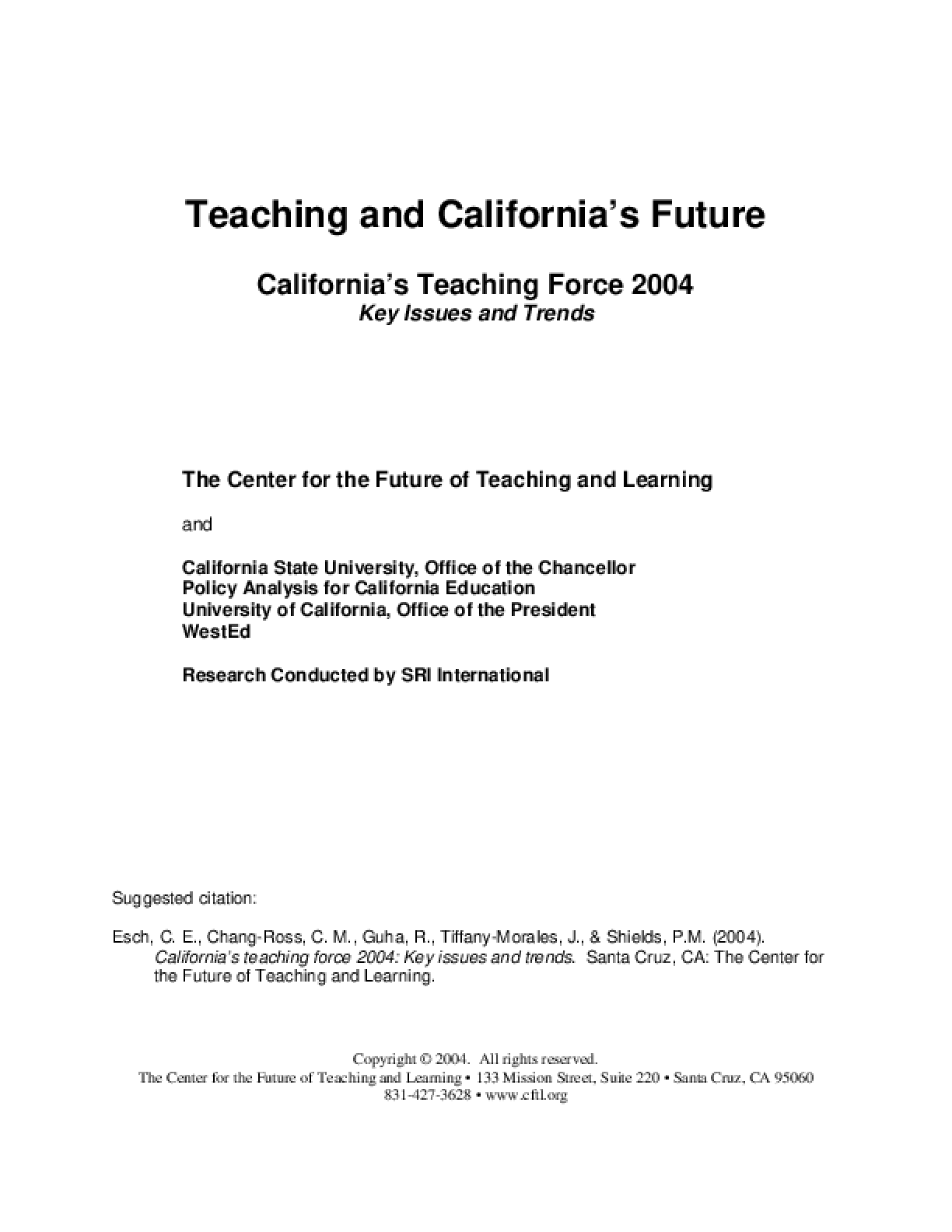 California's Teaching Force 2004: Key Issues and Trends (Report)