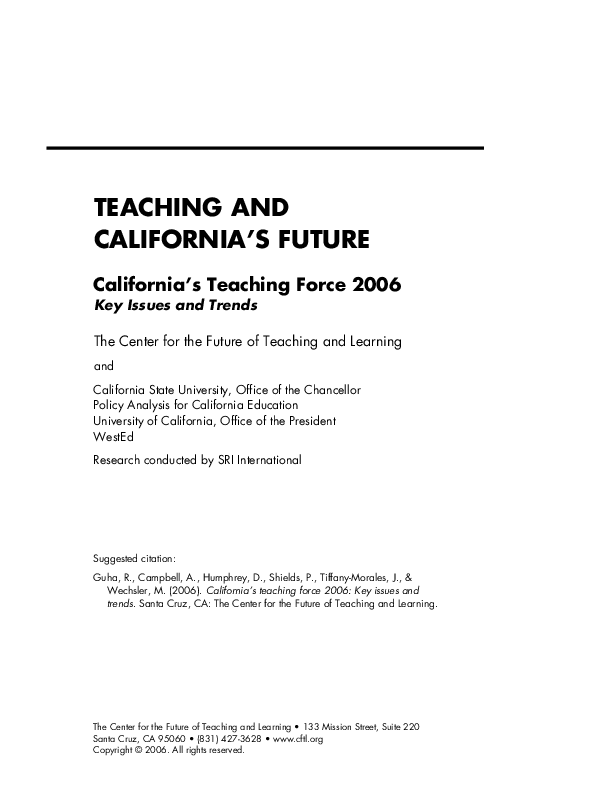California's Teaching Force 2006: Key Issues and Trends (Report)