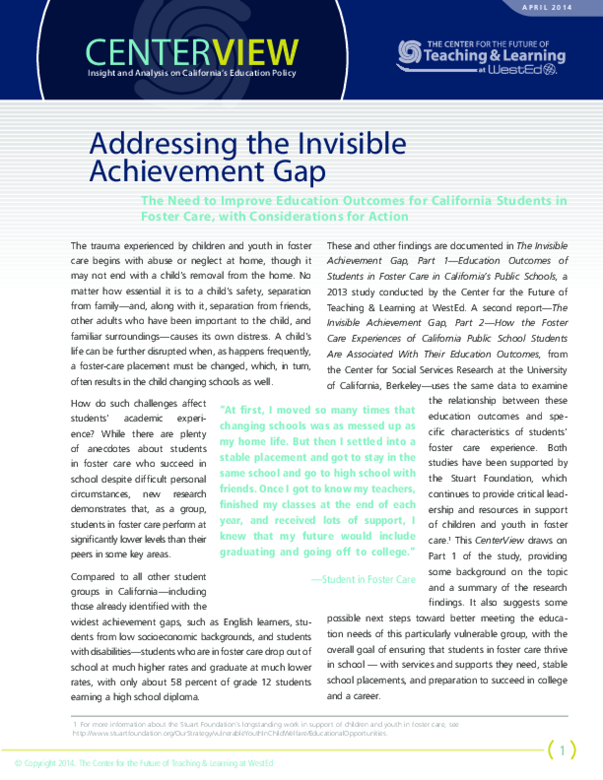 CenterView: Addressing the Invisible Achievement Gap