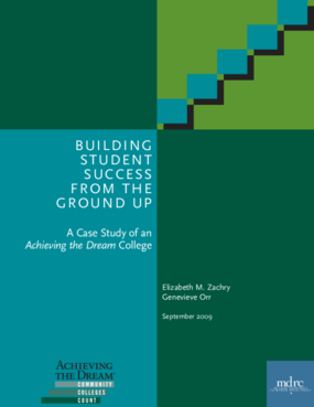Building Student Success From the Ground Up: A Case Study of an Achieving the Dream College