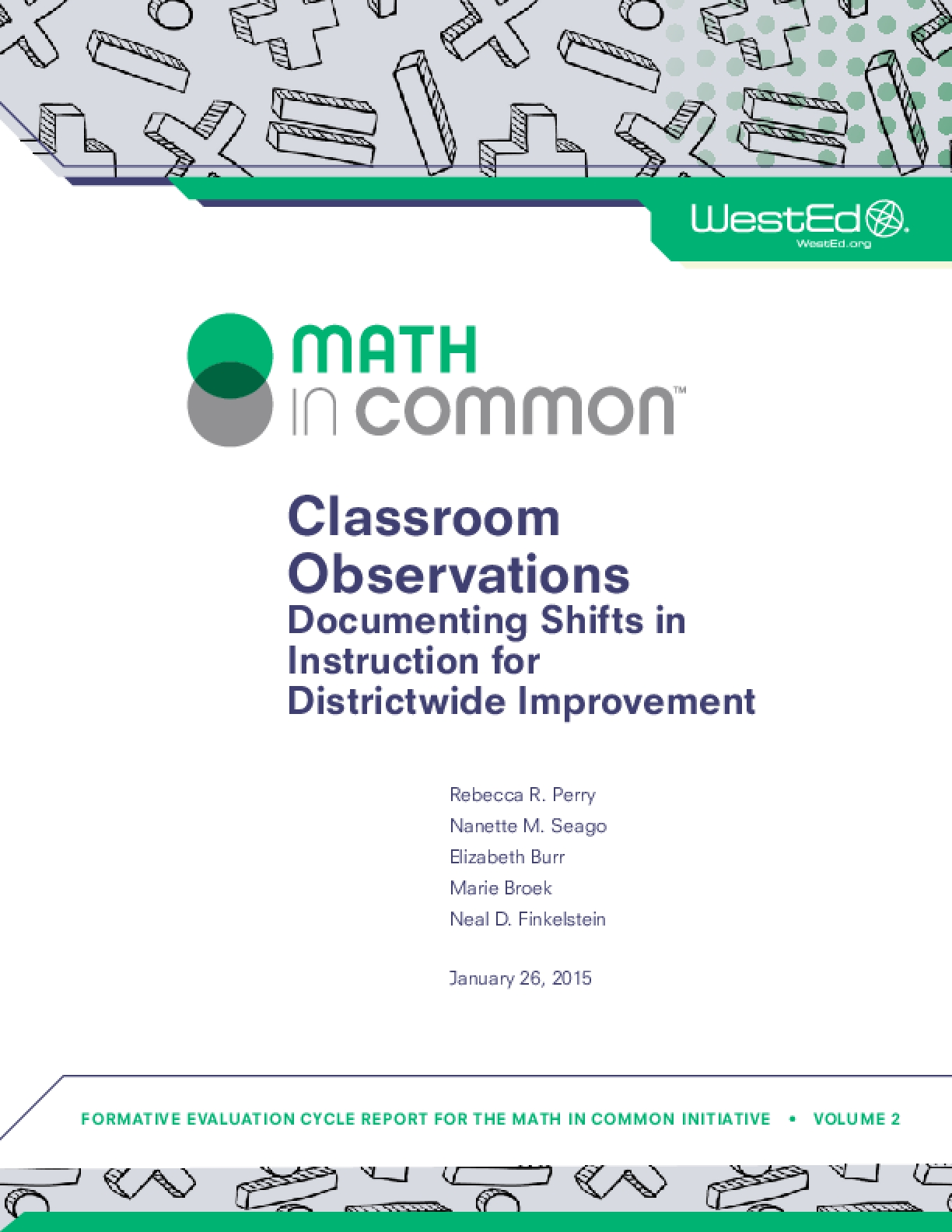 Classroom Observations: Documenting Shifts in Instruction for Districtwide Improvement