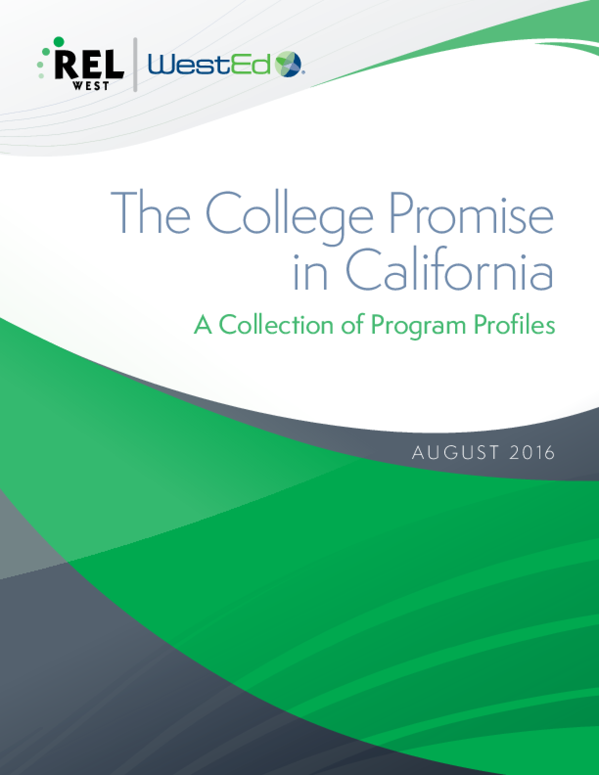 The College Promise in California: A Collection of Program Profiles