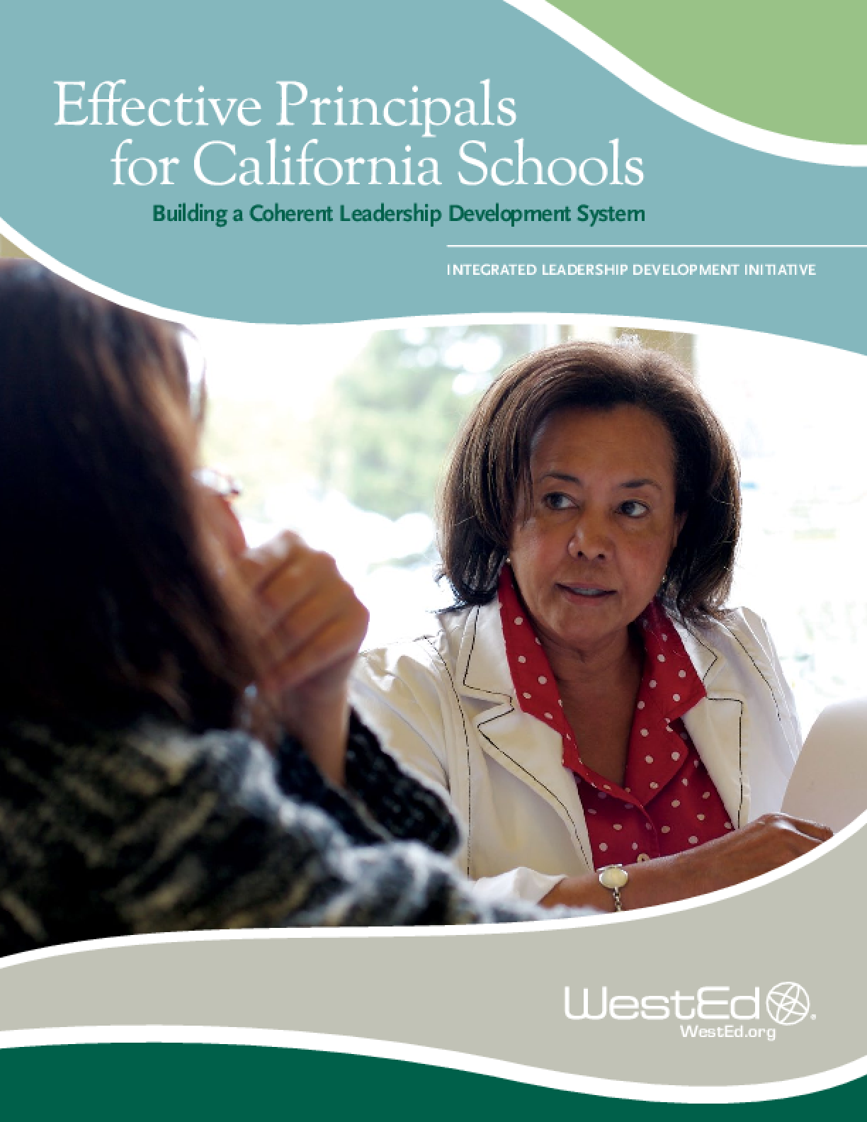 Effective Principals for California Schools: Building a Coherent Leadership Development System