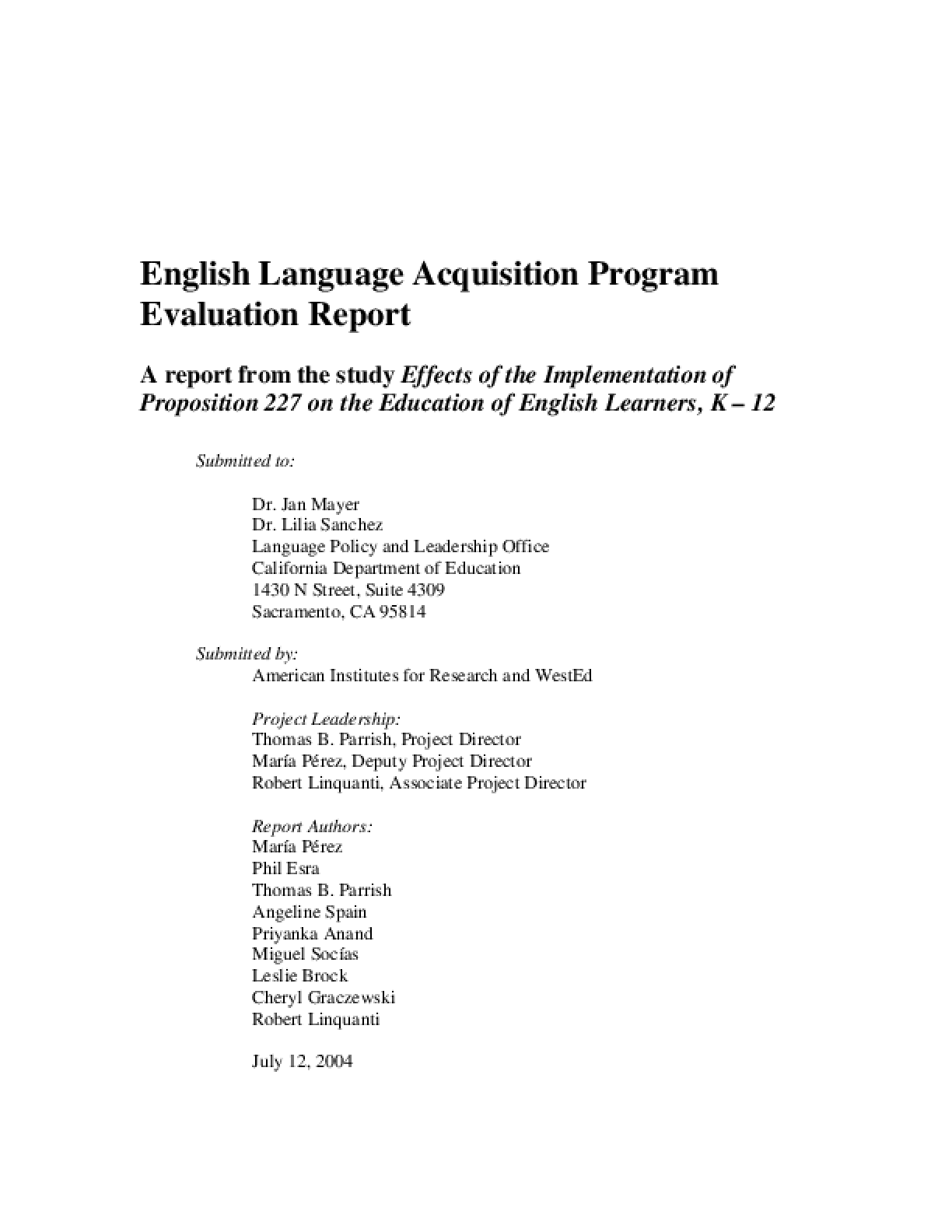 Effects of the Implementation of Proposition 227 on the Education of English Learners, K-12: 2004 Report