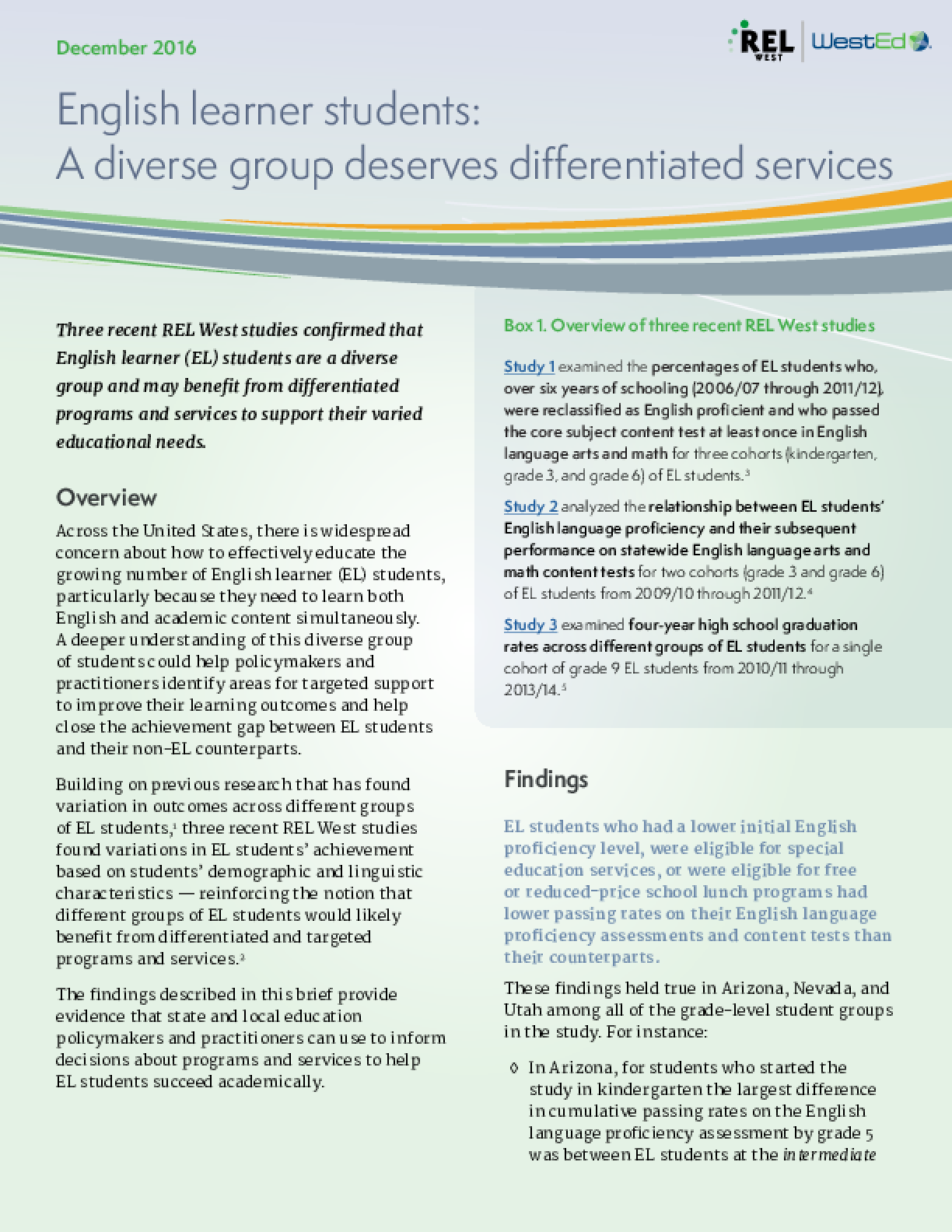 English Learner Students: A Diverse Group Deserves Differentiated Services