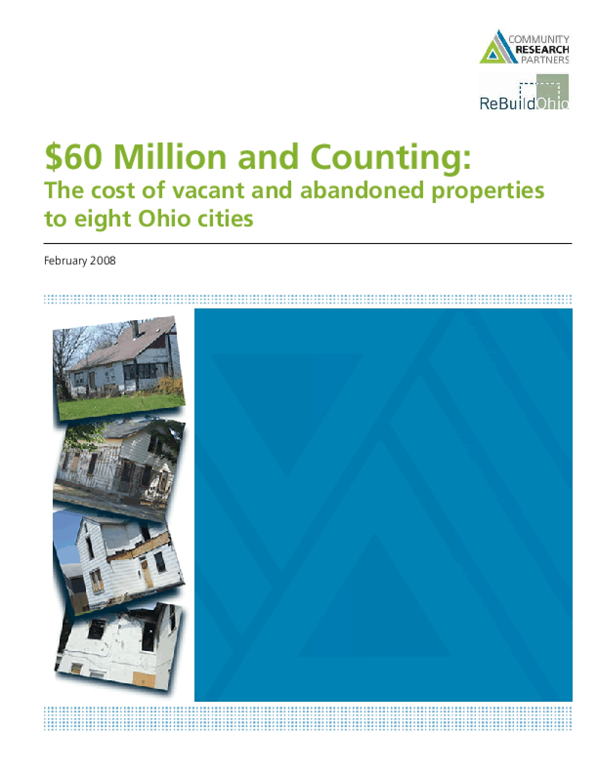 $60 Million and Counting: The cost of vacant and abandoned properties to eight Ohio cities