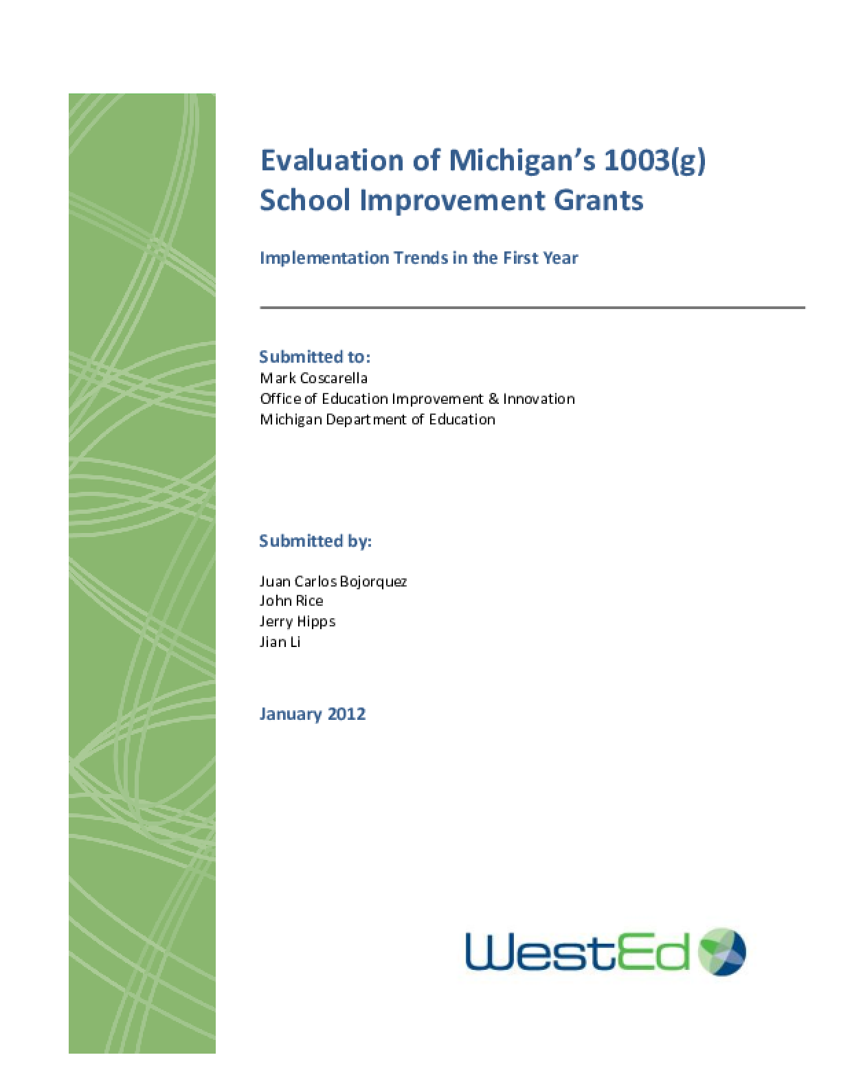 Evaluation of Michigan's 1003(g) School Improvement Grants : Implementation Trends in the First Year