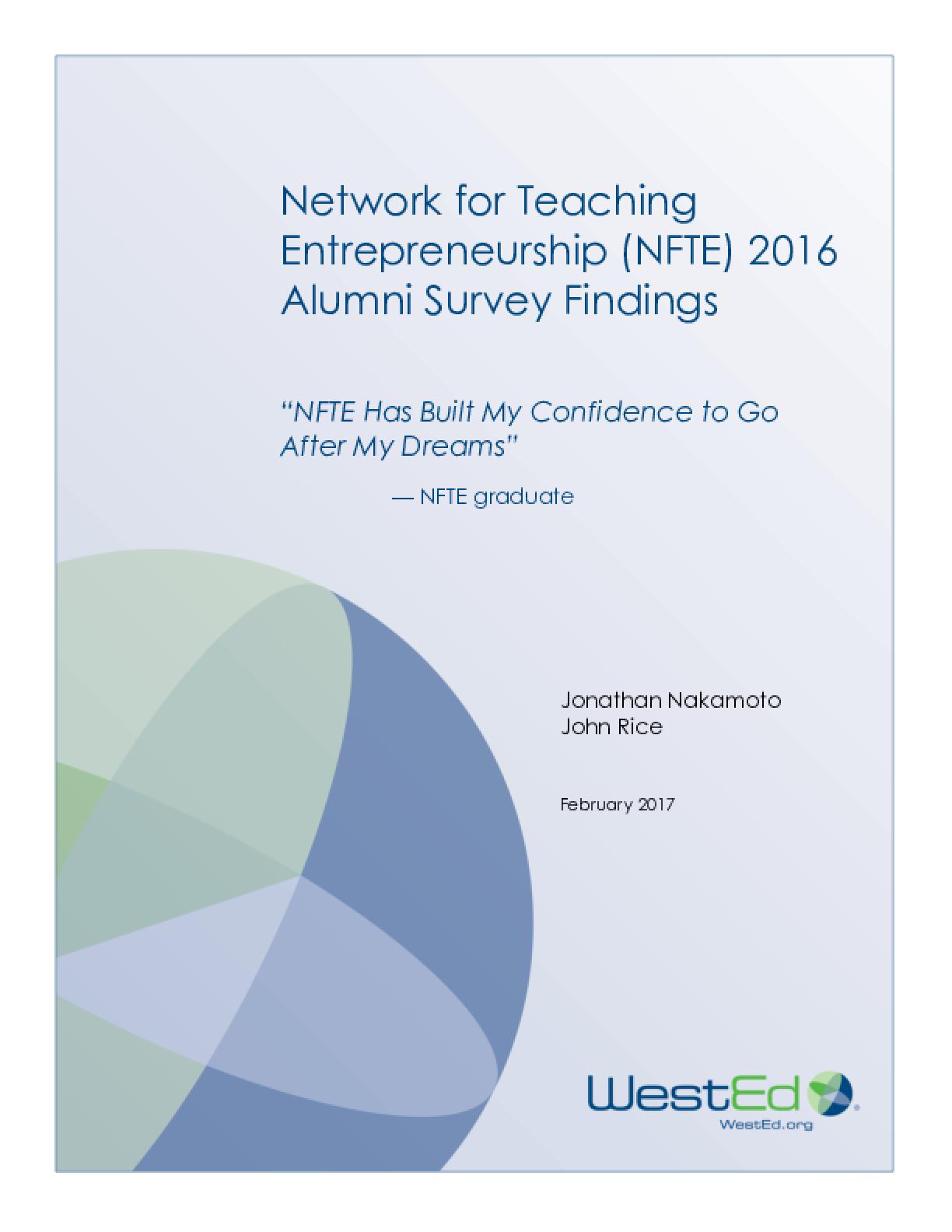 Network for Teaching Entrepreneurship (NFTE) 2016 Alumni Survey Findings