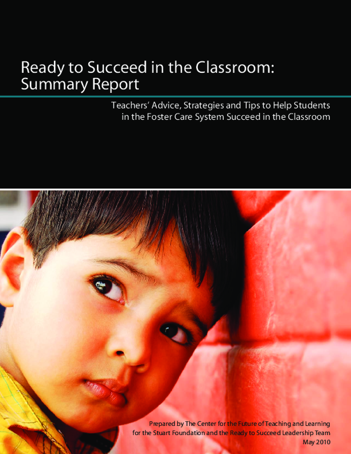 Ready to Succeed in the Classroom (Summary for Teachers)