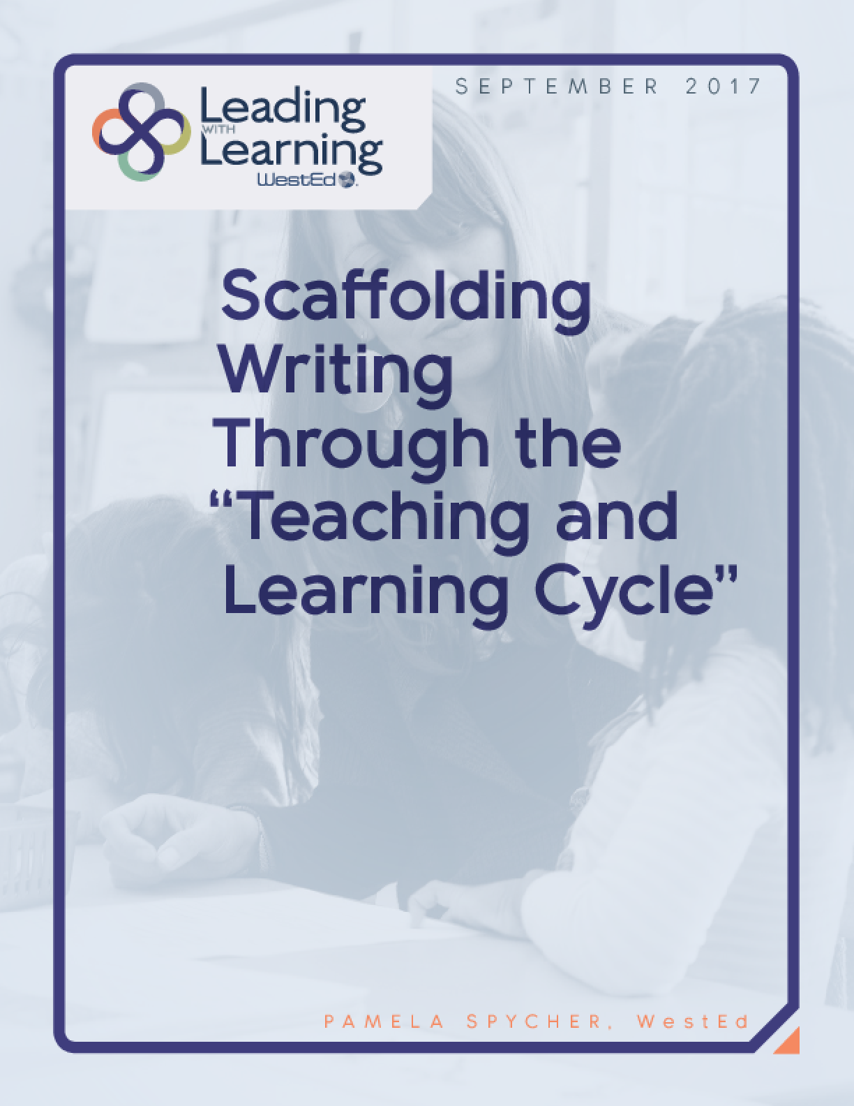 "Scaffolding Writing Through the ""Teaching and Learning Cycle"""