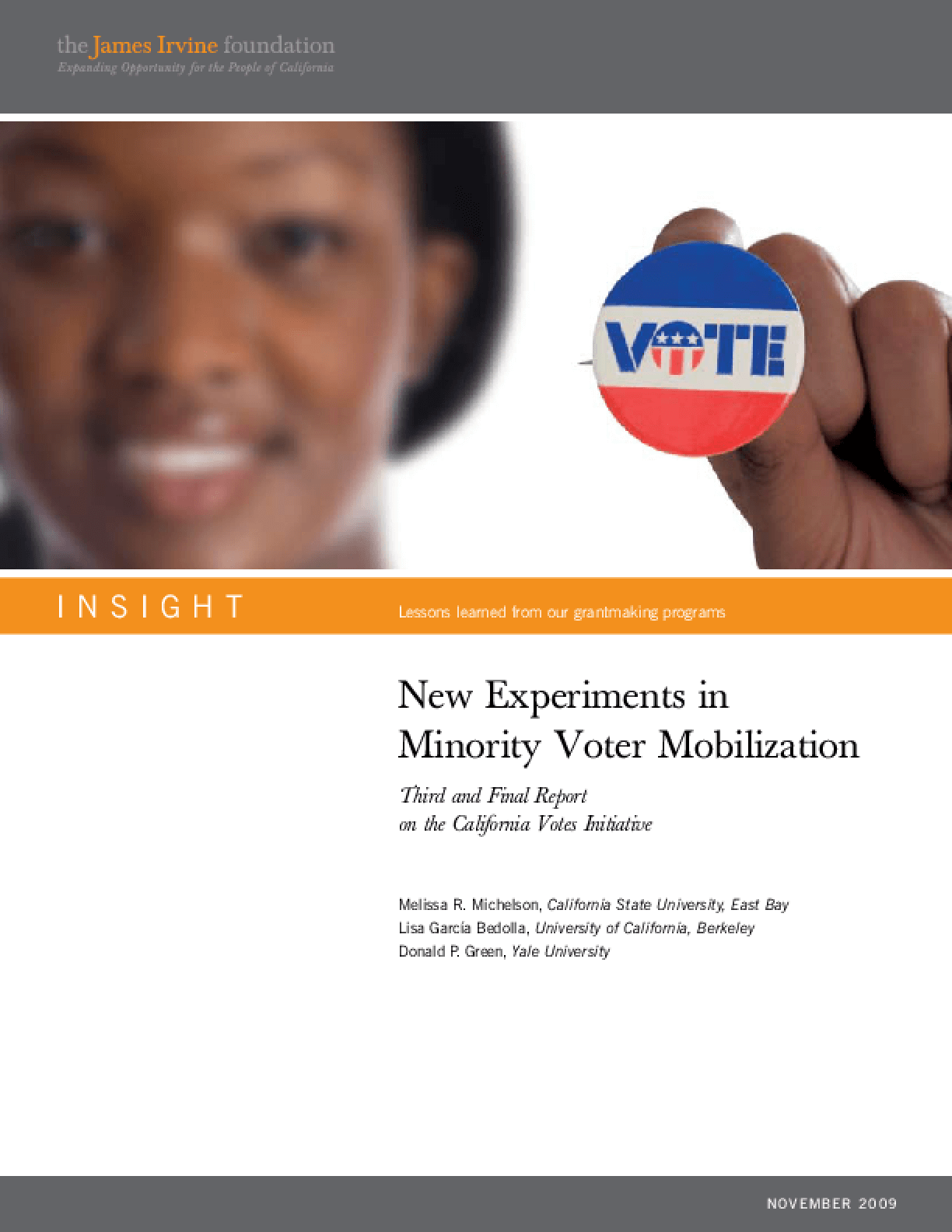 New Experiments in Minority Voter Mobilization: Third and Final Report on the California Votes Initiative