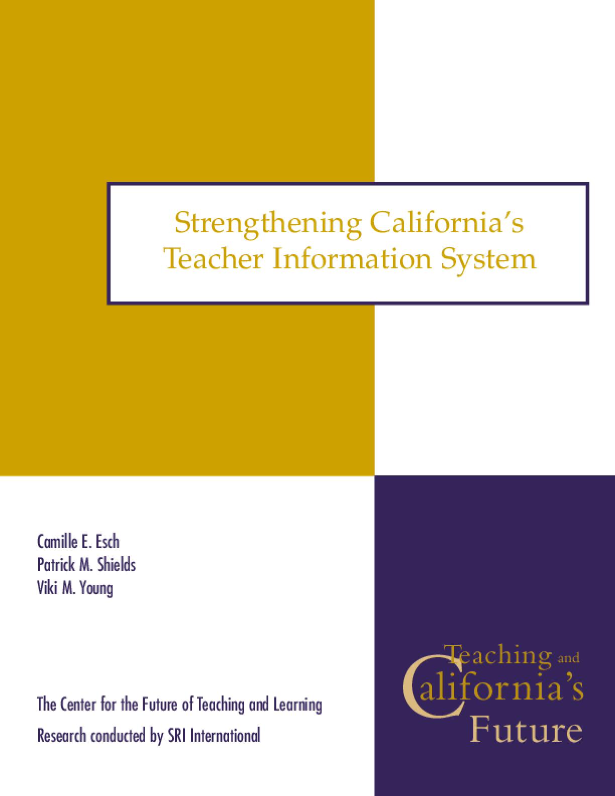 Strengthening California's Teacher Information System