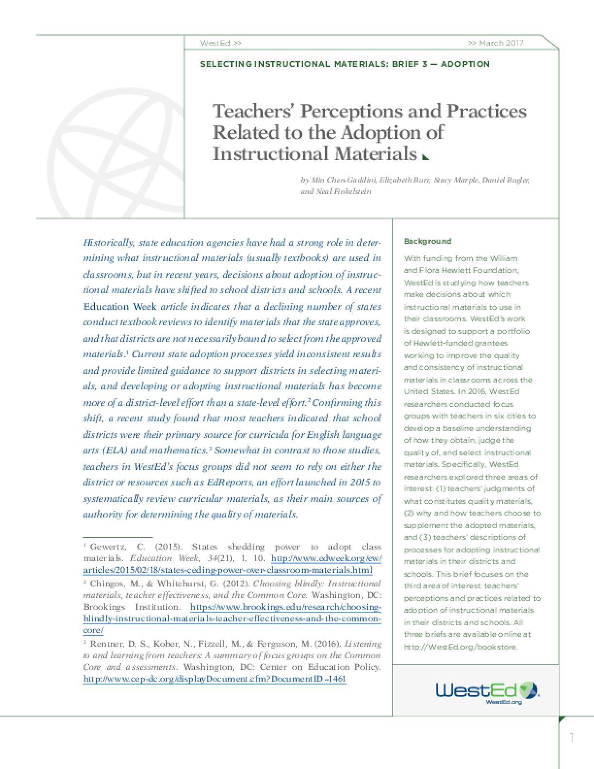 Teachers' Perceptions and Practices Related to the Adoption of Instructional Materials: Selecting Instructional Materials, Brief 3 - Adoption