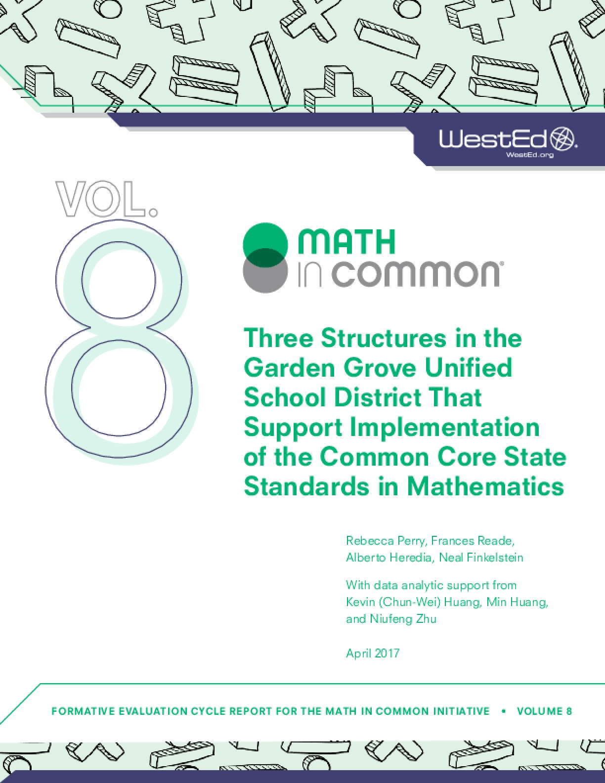Three Structures in the Garden Grove Unified School District That Support Implementation of the Common Core State Standards in Mathematics
