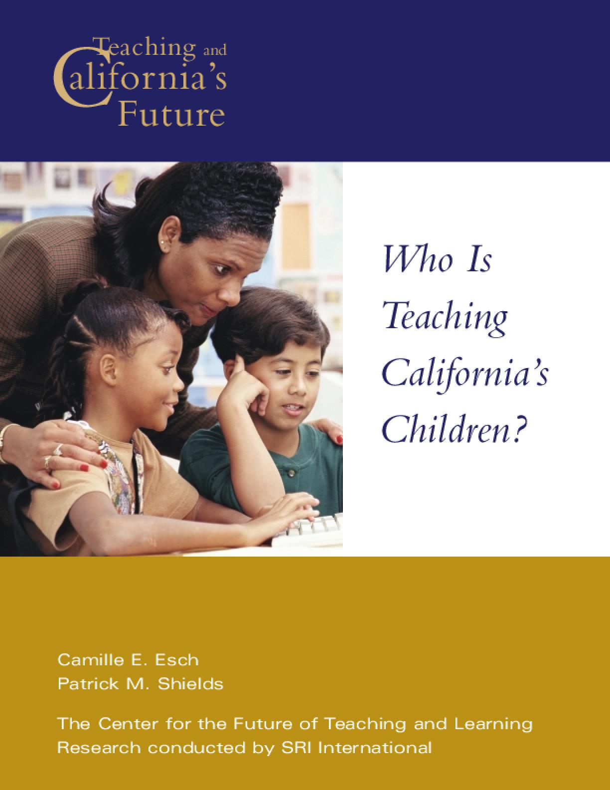 Who Is Teaching California's Children?