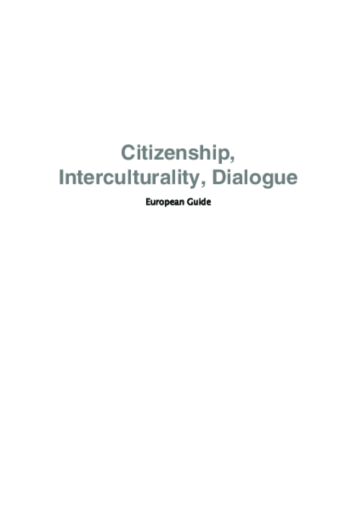 Citizenship, Interculturality and Dialogue : European Guide