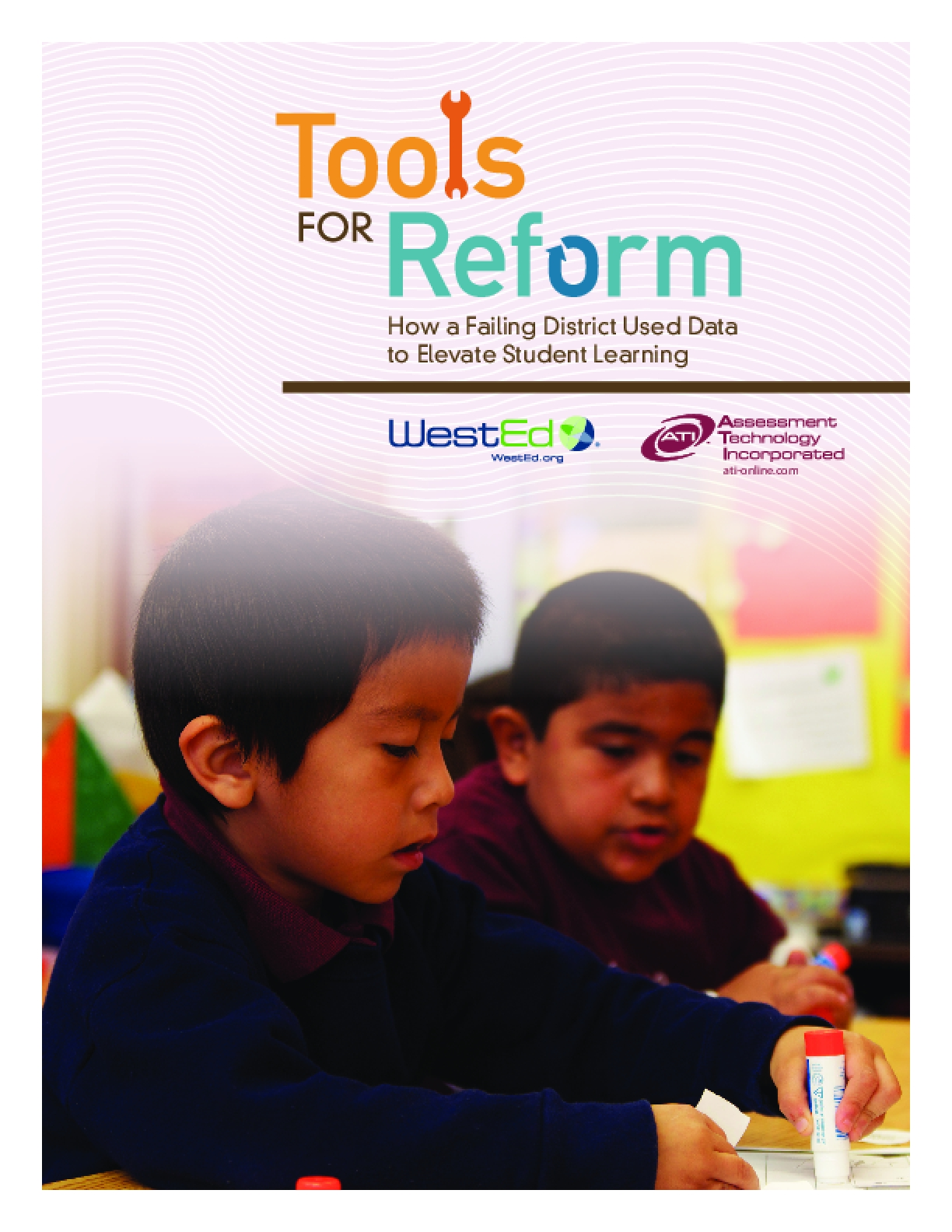 Tools for Reform: How a Failing District Used Data to Elevate Student Learning