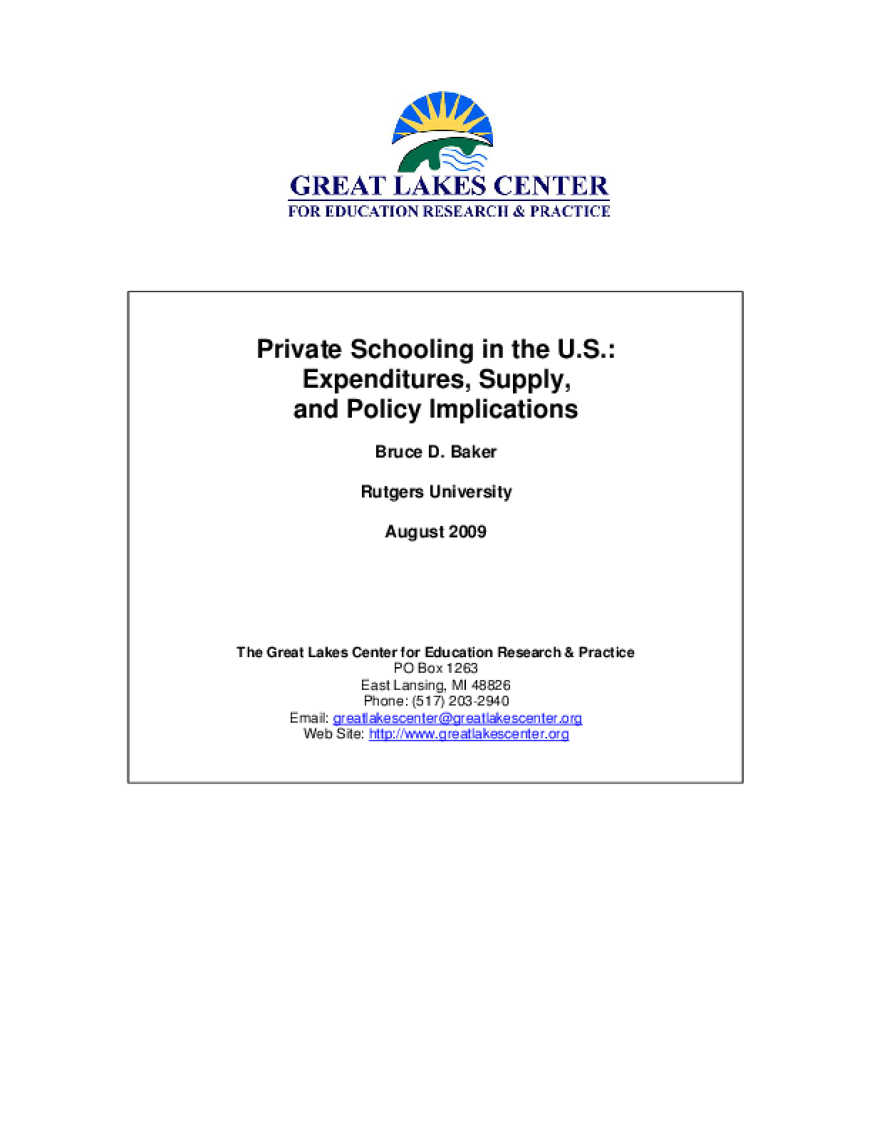 Private Schooling in the U.S.: Expenditures, Supply, and Policy Implications