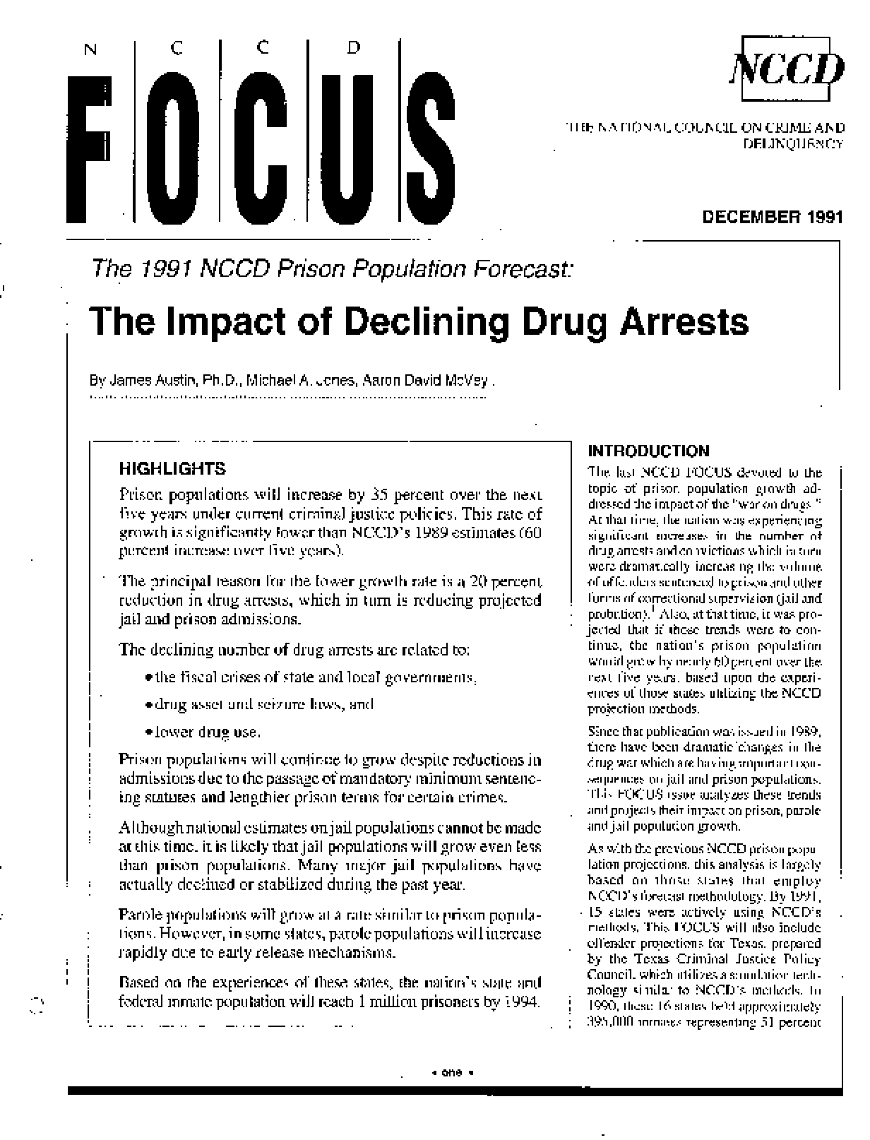1991 NCCD Prison Population Forecast: The Impact of Declining Drug Arrests (FOCUS)
