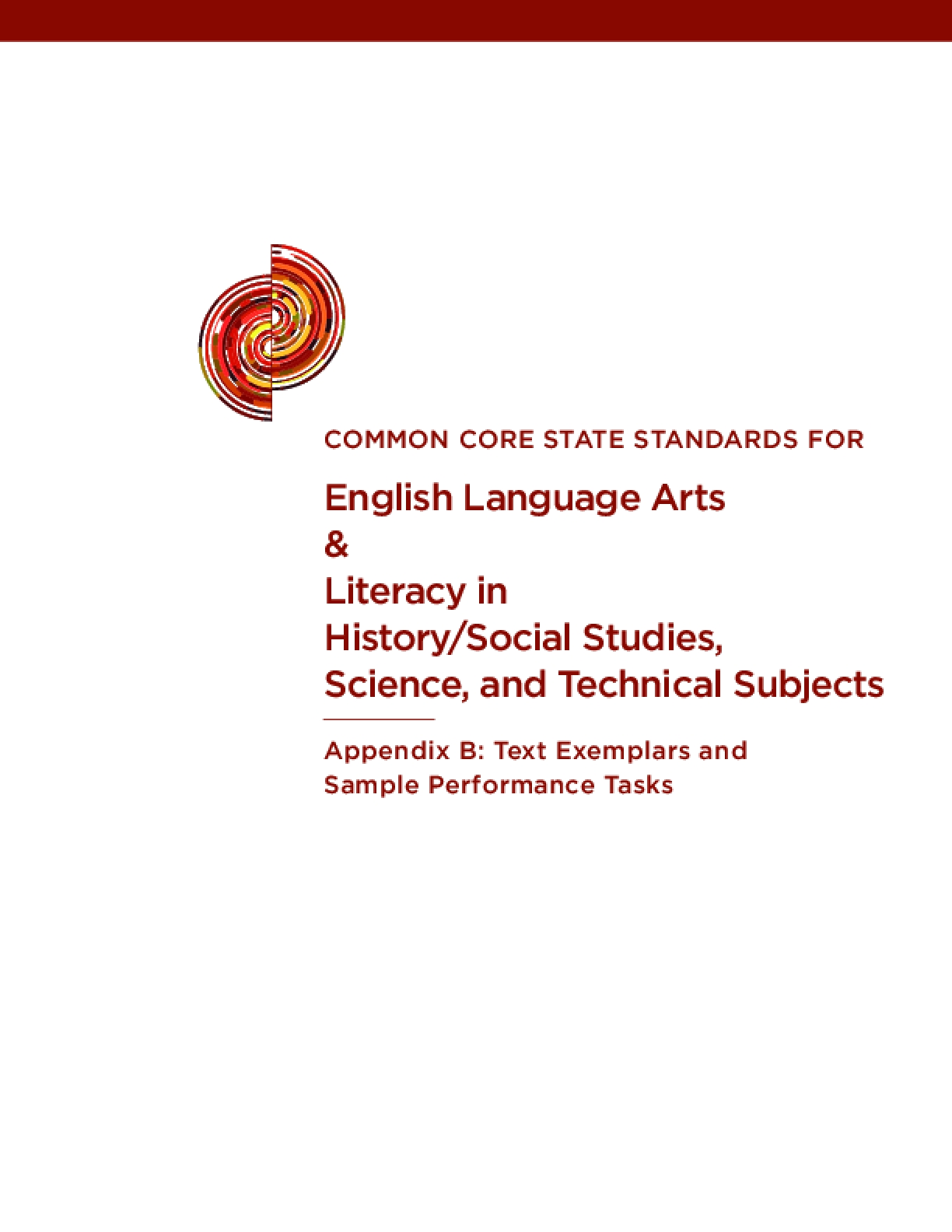 Common Core State Standards for English Language Arts & Literacy in History/Social Studies, Science, and Technical Subjects Appendix B: Text Exemplars and Sample Performance Tasks