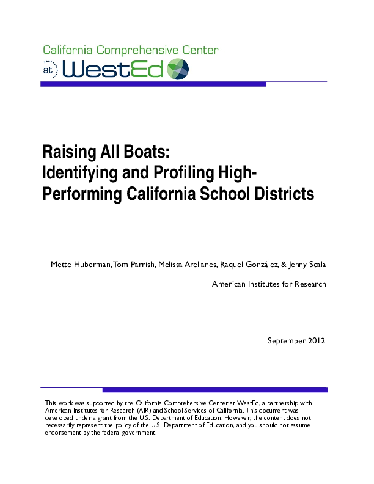 Raising All Boats: Identifying and Profiling High-Performing California School Districts