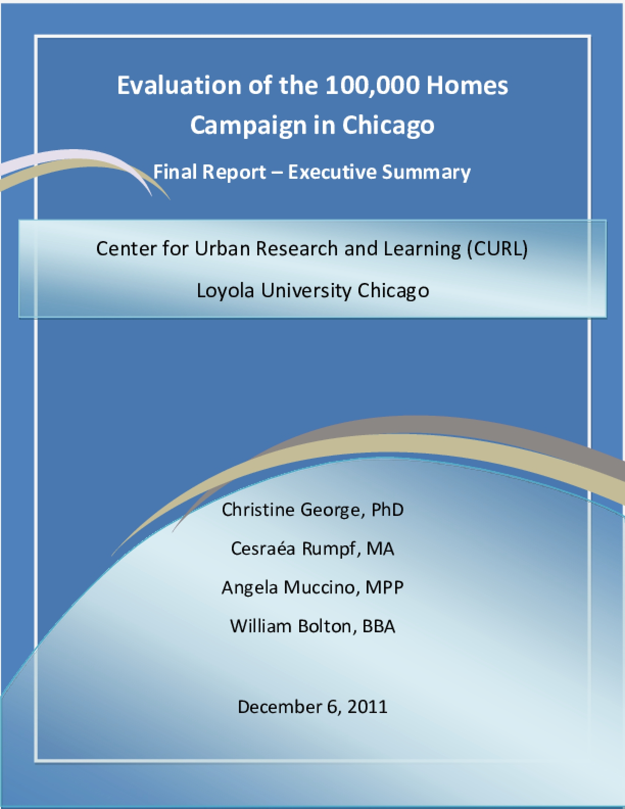 Evaluation of the 100,000 Homes Campaign in Chicago Final Report: Executive Summary