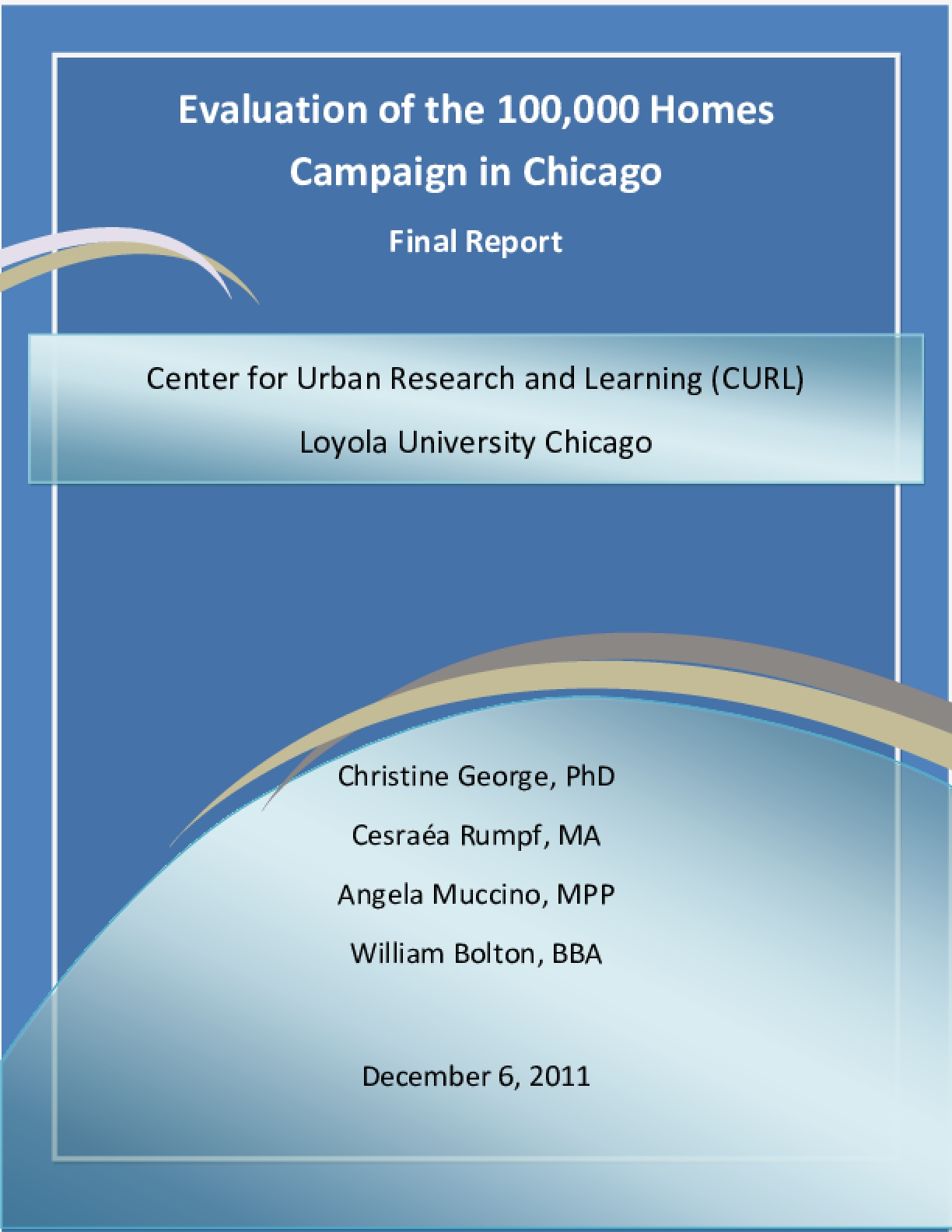 Evaluation of the 100,000 Homes Campaign in Chicago Final Report