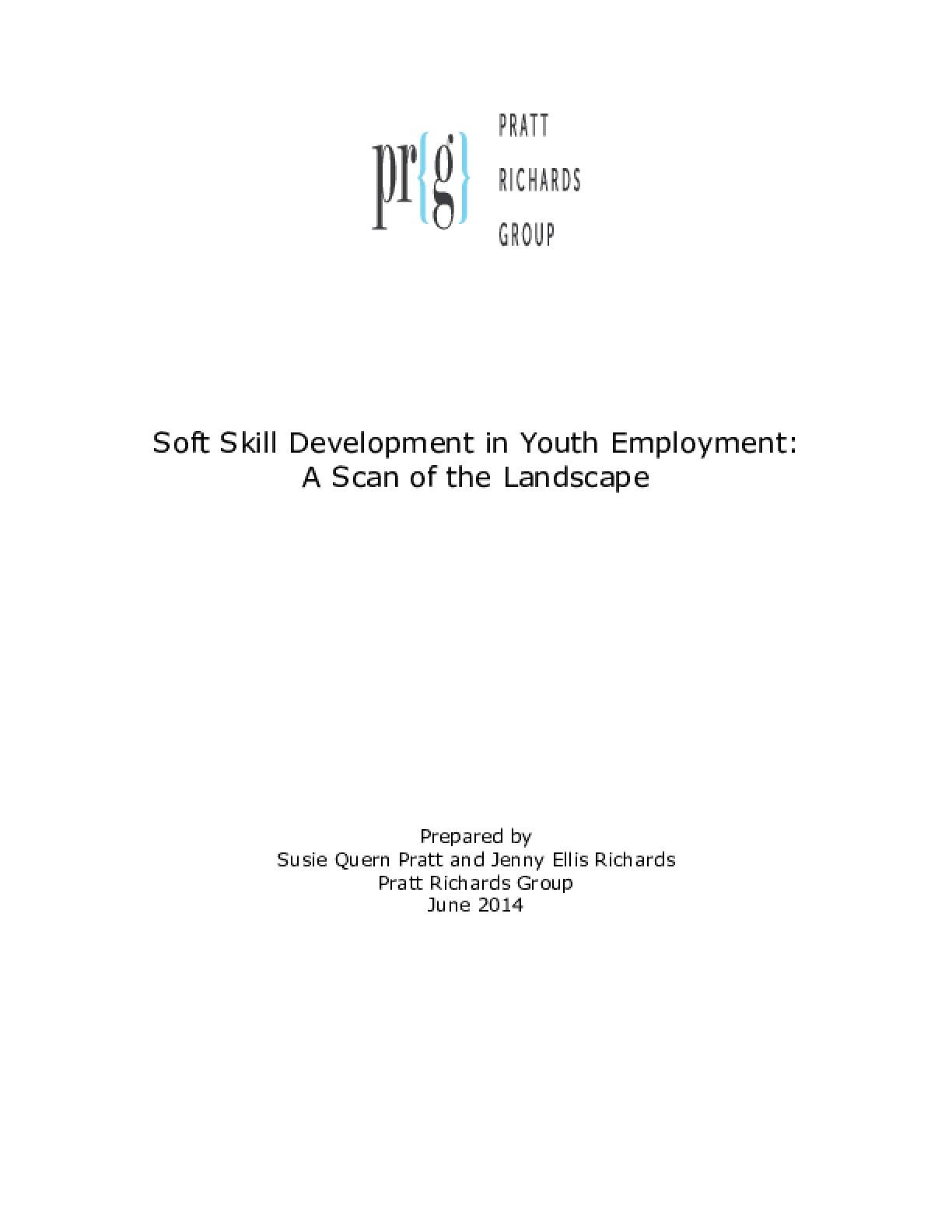 Soft Skill Development in Youth Employment : A  Scan of the Landscape