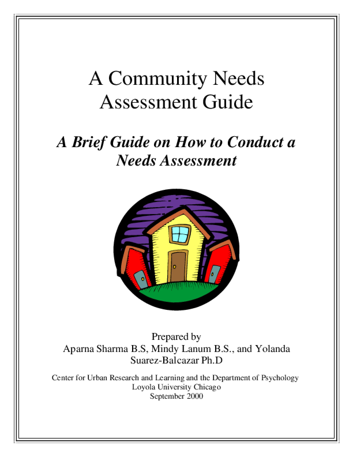 A Community Needs Assessment Guide: A Brief Guide on How to Conduct a Needs Assessment