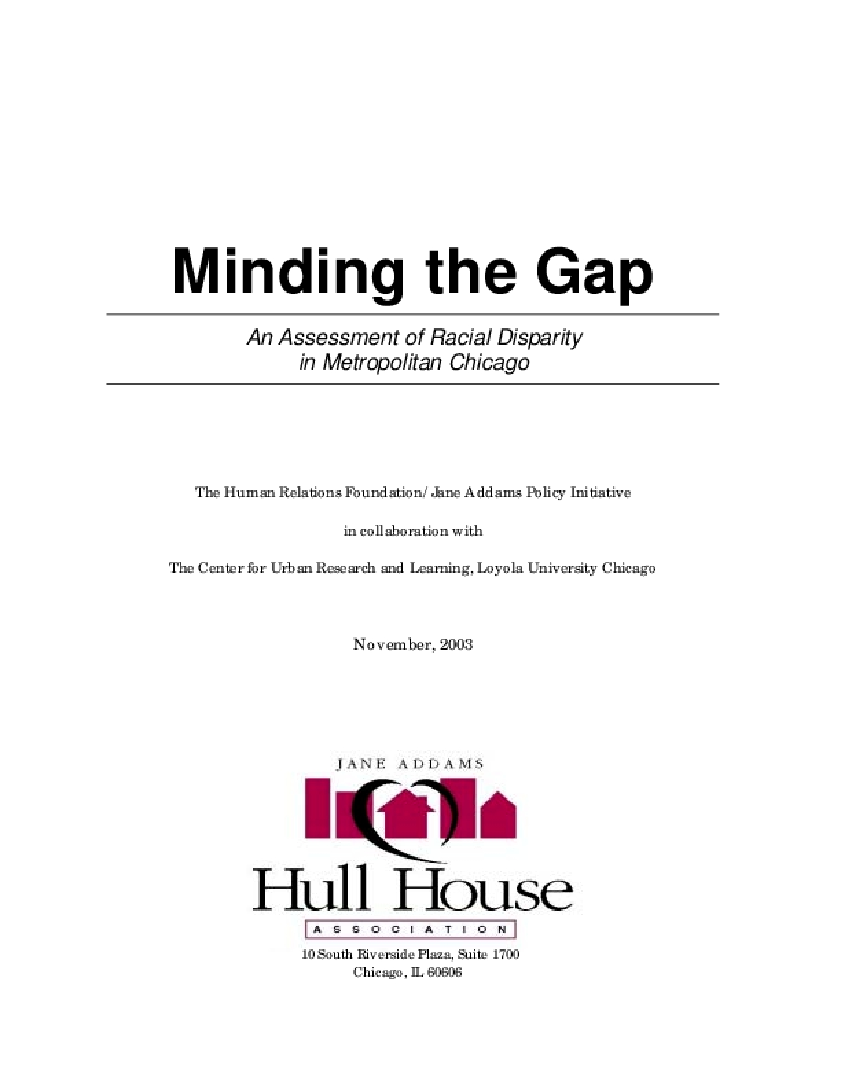 Minding the Gap: An Assessment of Racial Disparity in Metropolitan Chicago