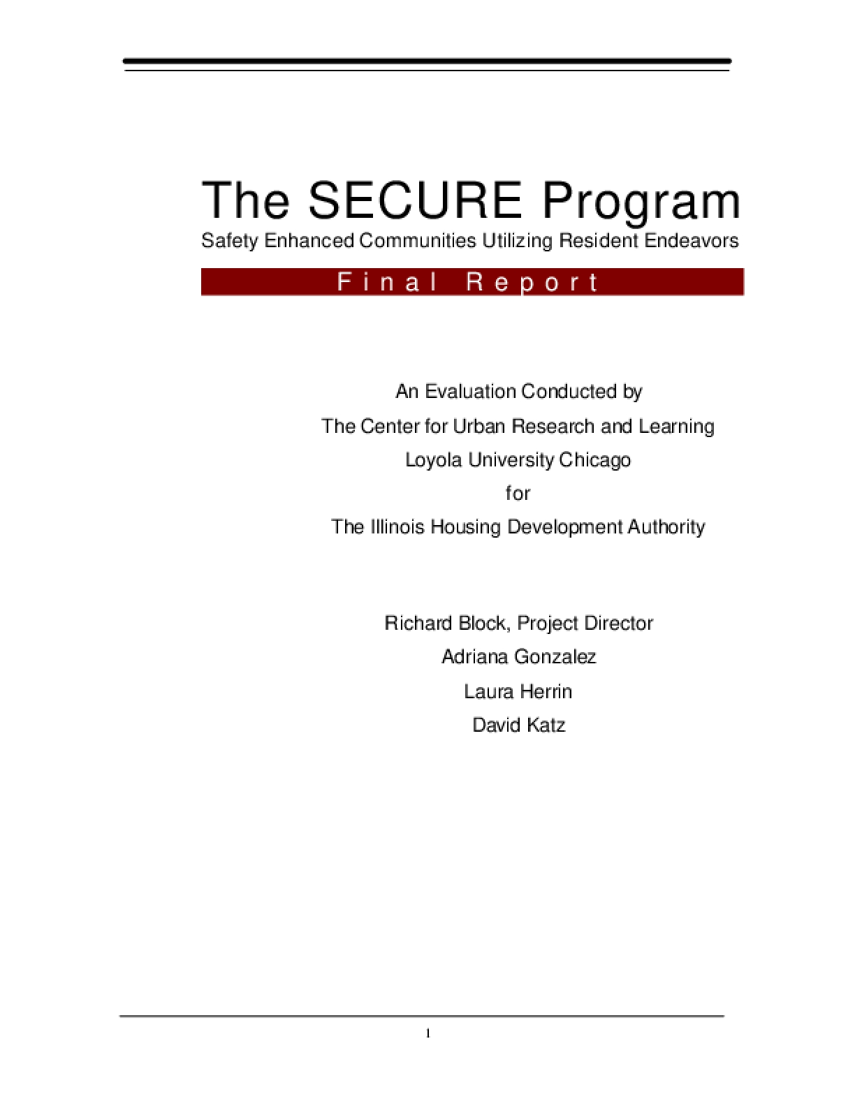The SECURE Program: Safety Enhanced Communities Utilizing Resident Endeavors