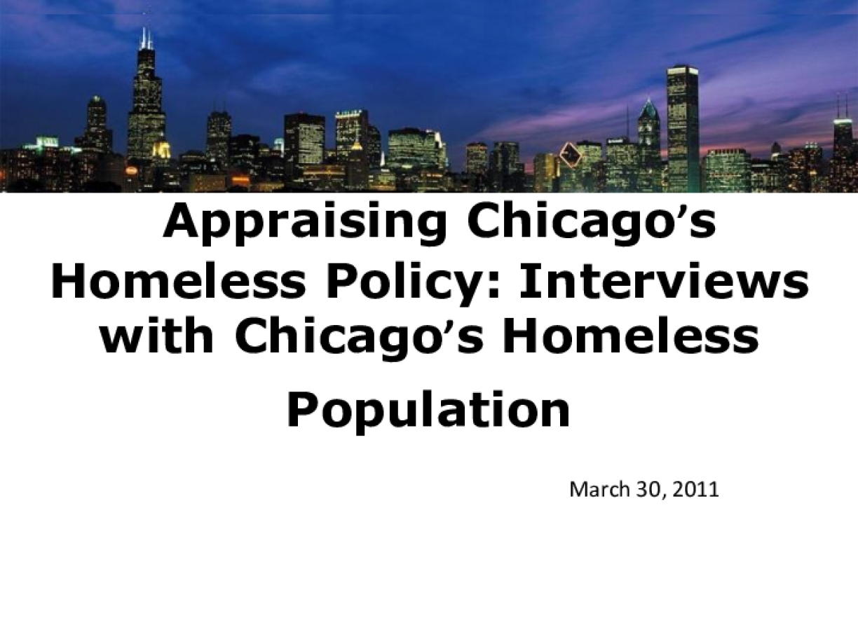 Appraising Chicago's Homeless Policy: Interviews with Chicago's Homeless Population